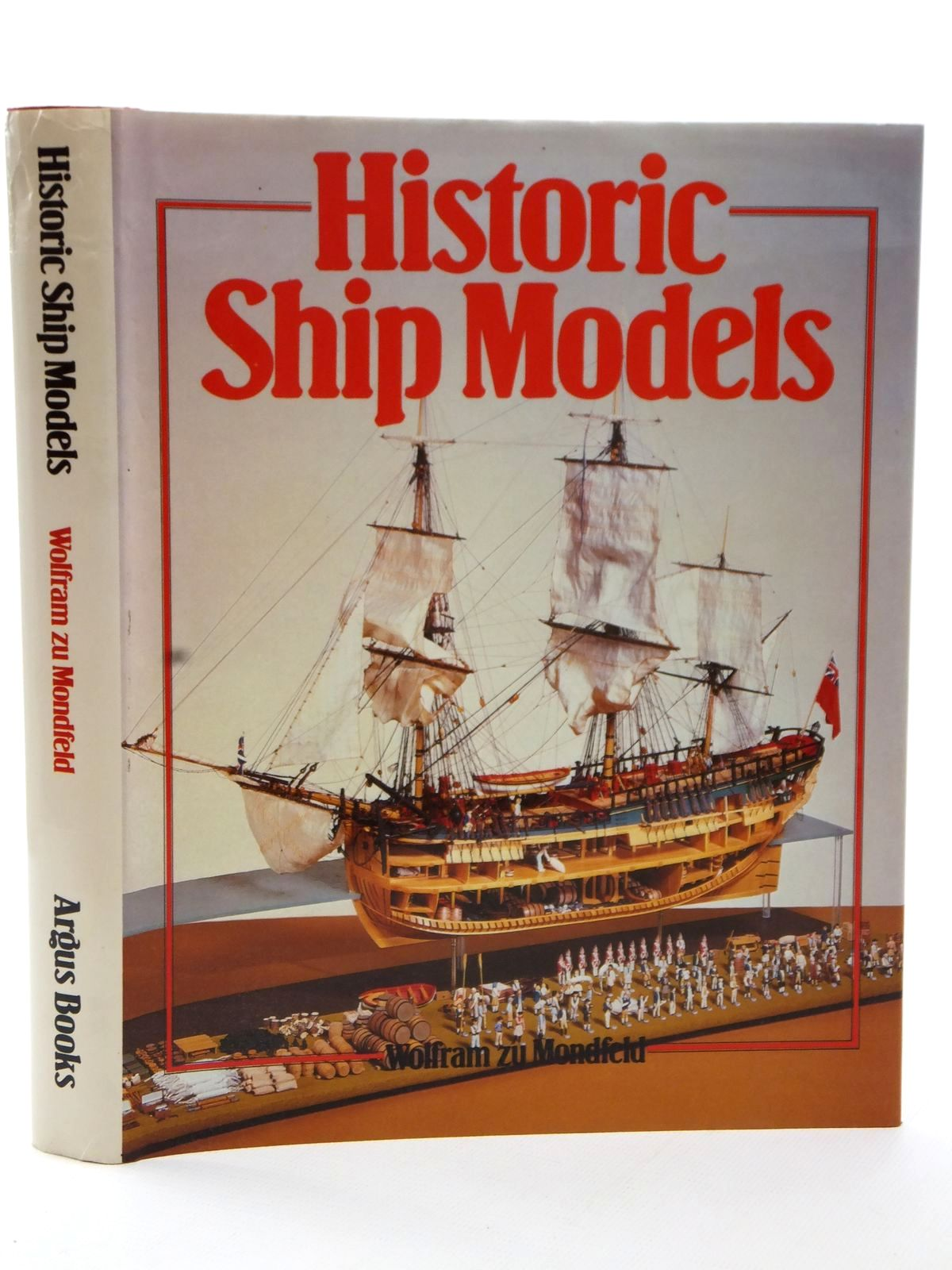 Photo of HISTORIC SHIP MODELS written by Zu Monfeld, Wolfram published by Argus Books (STOCK CODE: 2122839)  for sale by Stella & Rose's Books