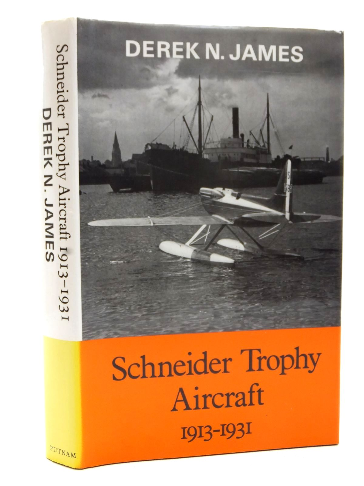 Photo of SCHNEIDER TROPHY AIRCRAFT 1913-1931 written by James, Derek N. published by Putnam (STOCK CODE: 2122847)  for sale by Stella & Rose's Books