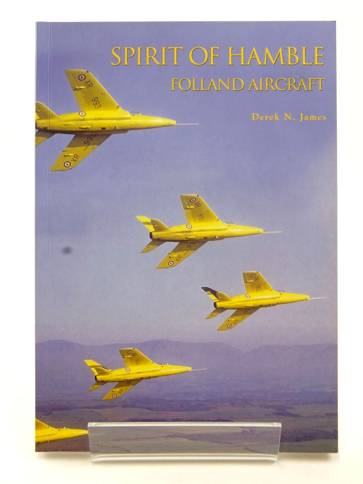 Photo of SPIRIT OF HAMBLE FOLLAND AIRCRAFT written by James, Derek N. published by Tempus (STOCK CODE: 2122857)  for sale by Stella & Rose's Books