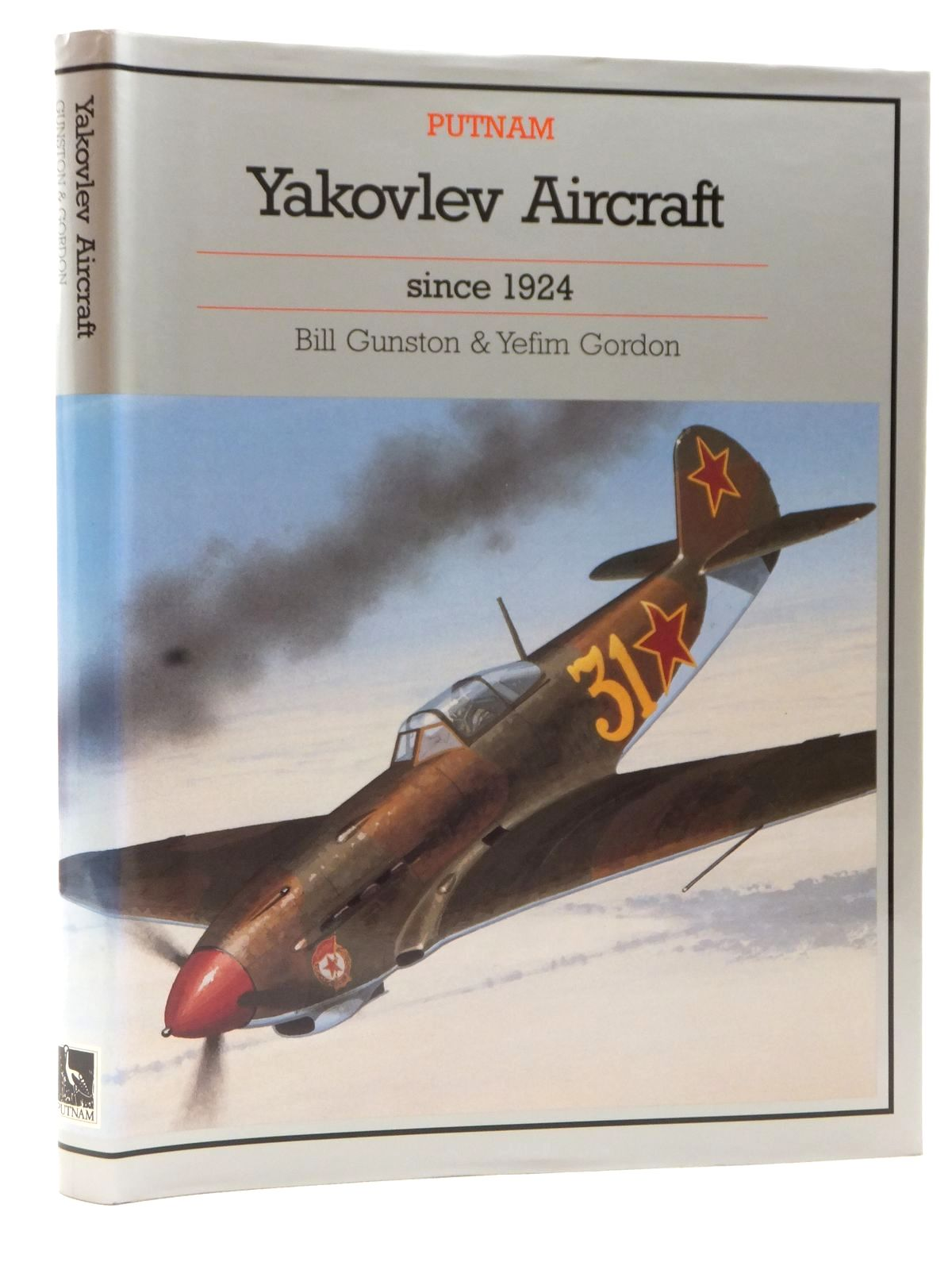 Photo of YAKOVLEV AIRCRAFT SINCE 1924 written by Gunston, Bill<br />Gordon, Yefim published by Putnam (STOCK CODE: 2122865)  for sale by Stella & Rose's Books