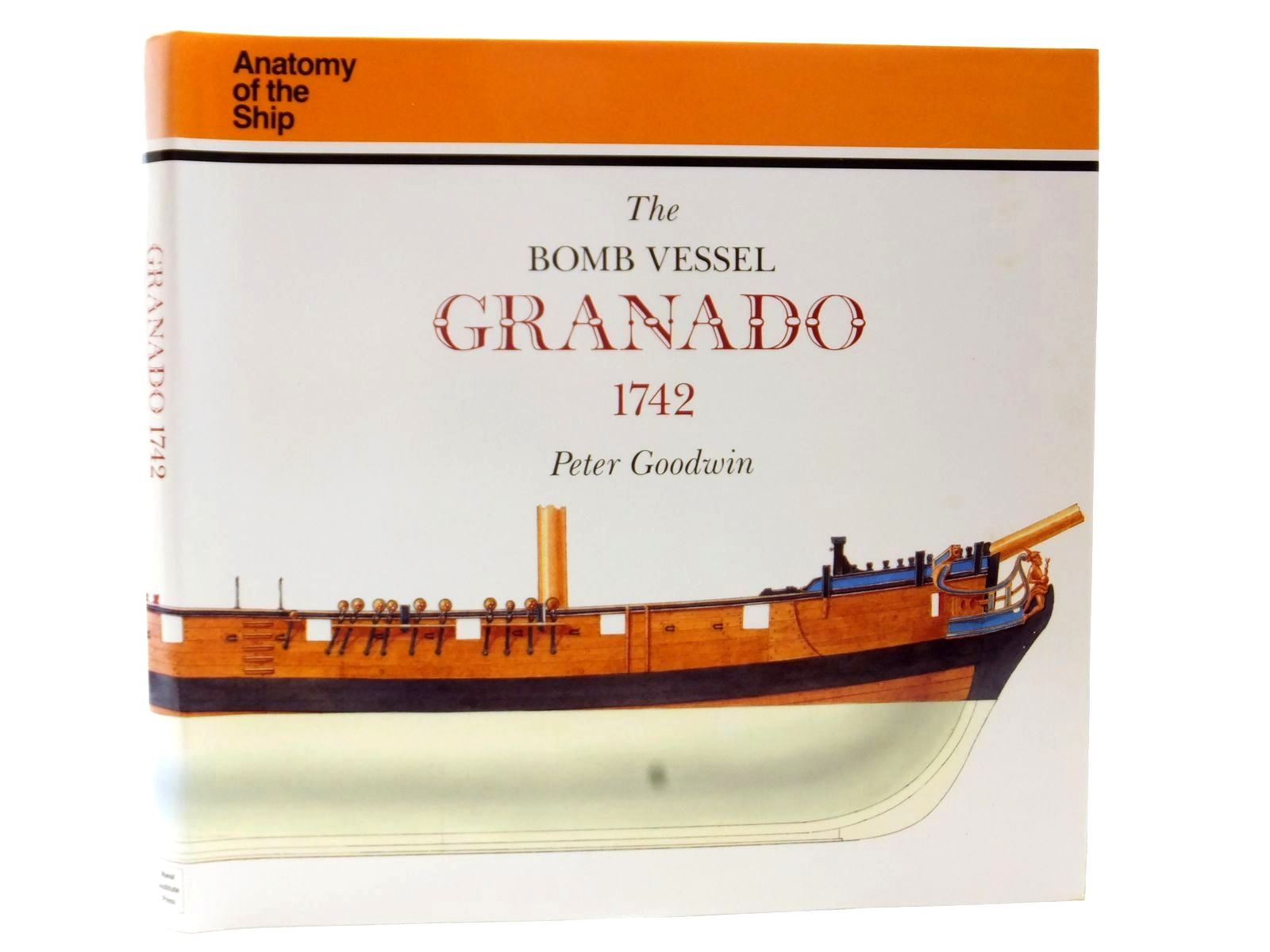 Photo of THE BOMB VESSEL GRANADO 1742 written by Goodwin, Peter published by Naval Institute Press (STOCK CODE: 2122874)  for sale by Stella & Rose's Books