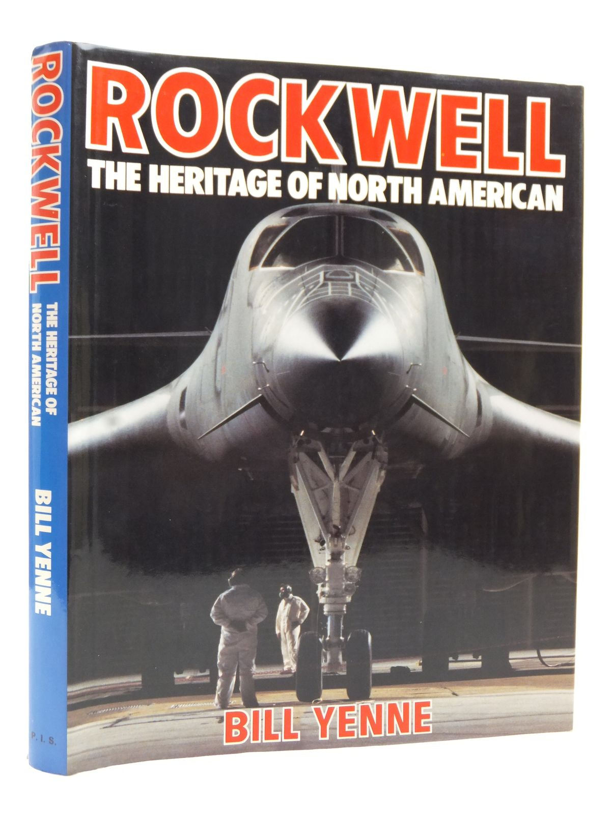 Photo of ROCKWELL THE HERITAGE OF NORTH AMERICA written by Yenne, Bill published by Bison Books (STOCK CODE: 2122890)  for sale by Stella & Rose's Books