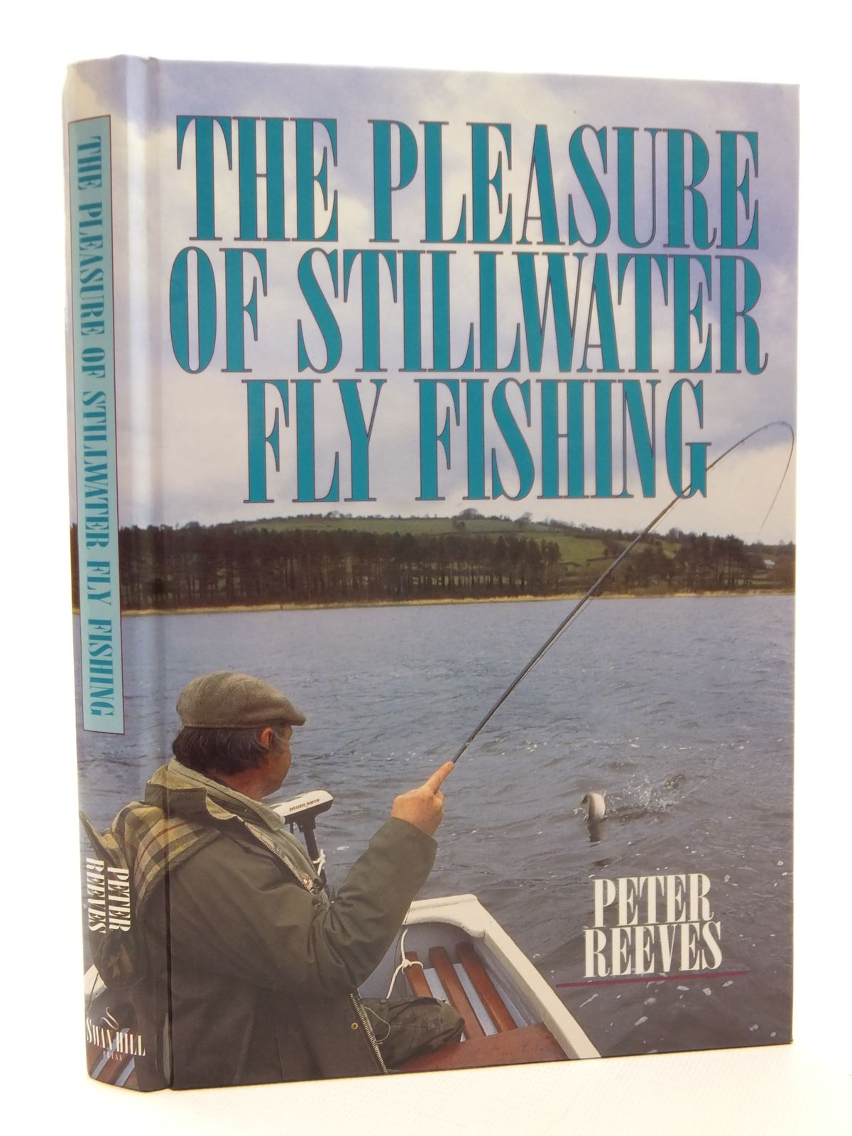 Photo of THE PLEASURE OF STILLWATER FLY FISHING written by Reeves, Peter published by Swan Hill Press (STOCK CODE: 2122894)  for sale by Stella & Rose's Books