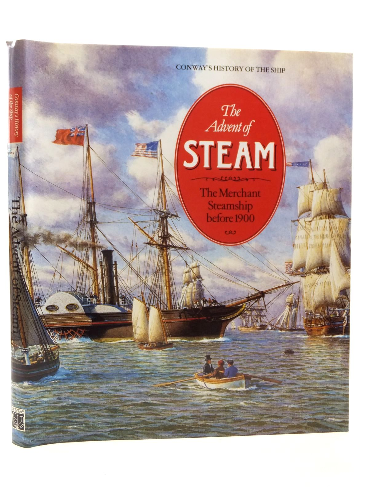Photo of THE ADVENT OF STEAM THE MERCHANT STEAMSHIP BEFORE 1900 written by Gardiner, Robert<br />Greenhill, Basil published by Conway Maritime Press (STOCK CODE: 2122912)  for sale by Stella & Rose's Books