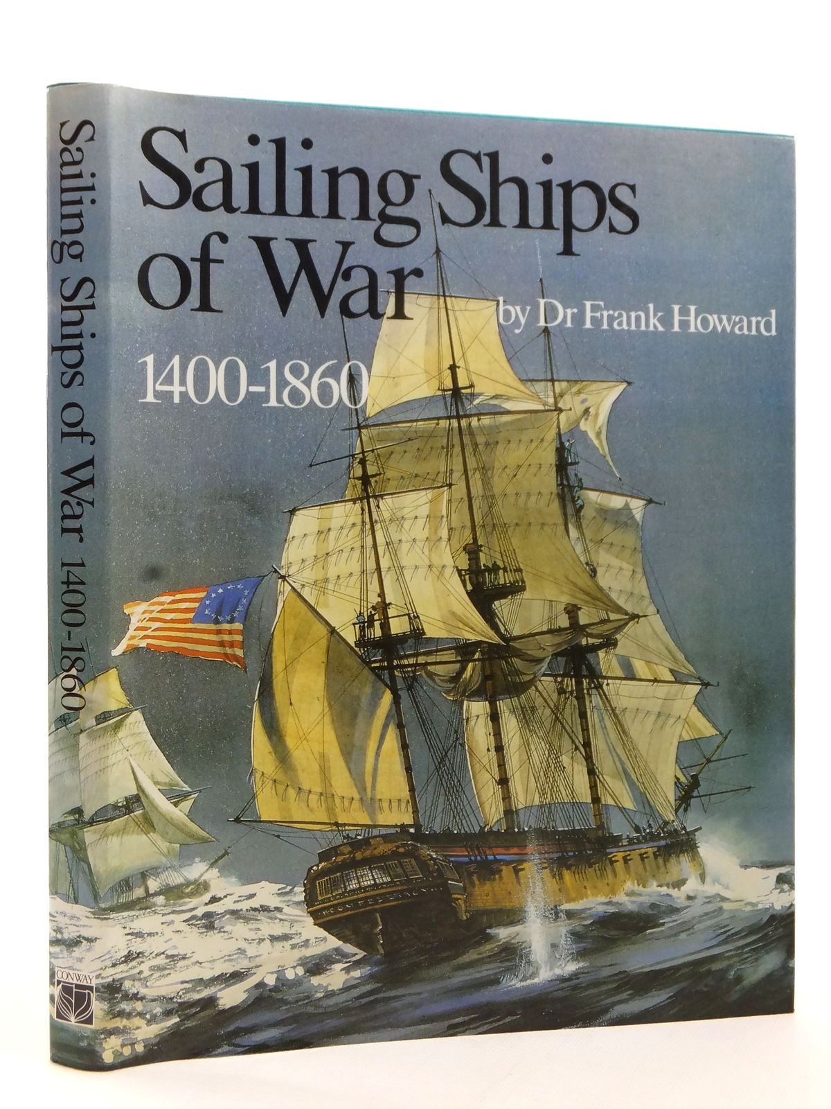 Photo of SAILING SHIPS OF WAR 1400-1860 written by Howard, Frank published by Conway Maritime Press (STOCK CODE: 2122919)  for sale by Stella & Rose's Books