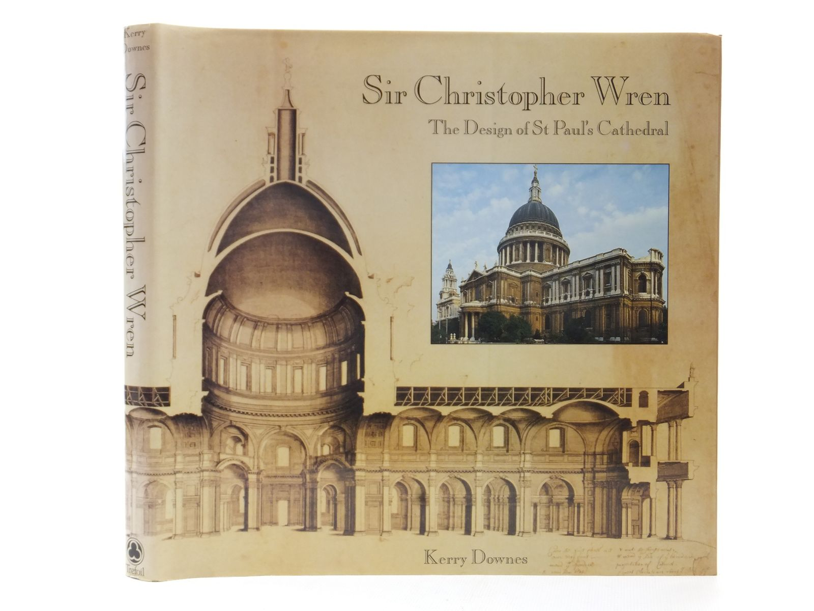 Photo of SIR CHRISTOPHER WREN: THE DESIGN OF ST. PAUL'S CATHEDRAL written by Downes, Kerry illustrated by Wren, Christopher published by Trefoil Publications (STOCK CODE: 2122952)  for sale by Stella & Rose's Books