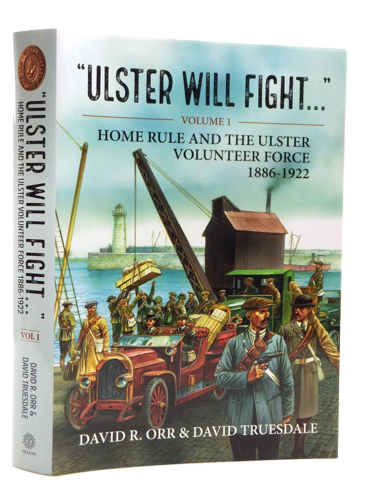 Photo of ULSTER WILL FIGHT... VOLUME 1 written by Orr, David R.<br />Truesdale, David published by Helion & Company (STOCK CODE: 2122980)  for sale by Stella & Rose's Books