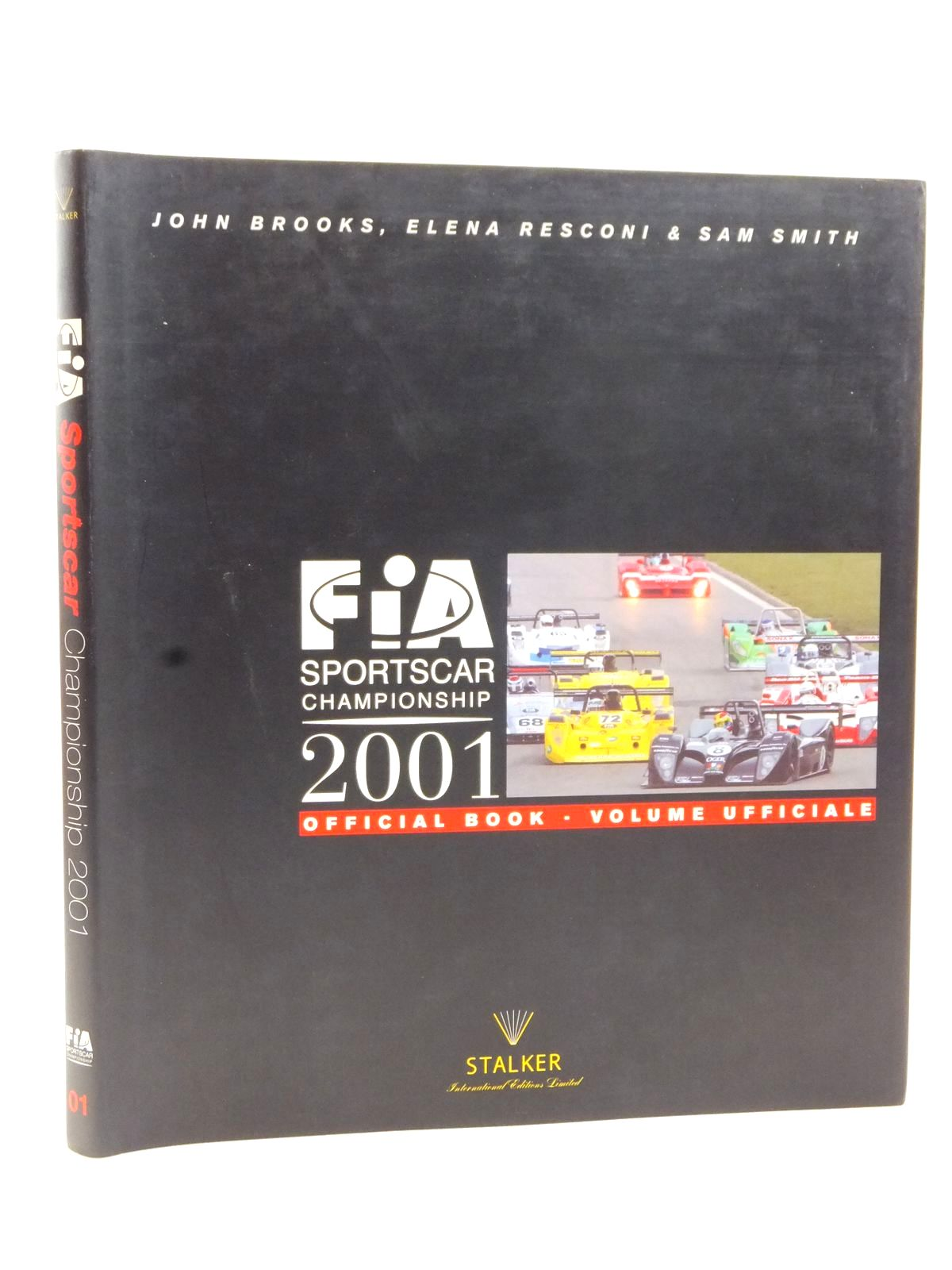 Photo of FIA SPORTSCAR CHAMPIONSHIP 2001 written by Smith, Sam<br />Resconi, Elena published by Stalker International Editions Limited (STOCK CODE: 2122999)  for sale by Stella & Rose's Books