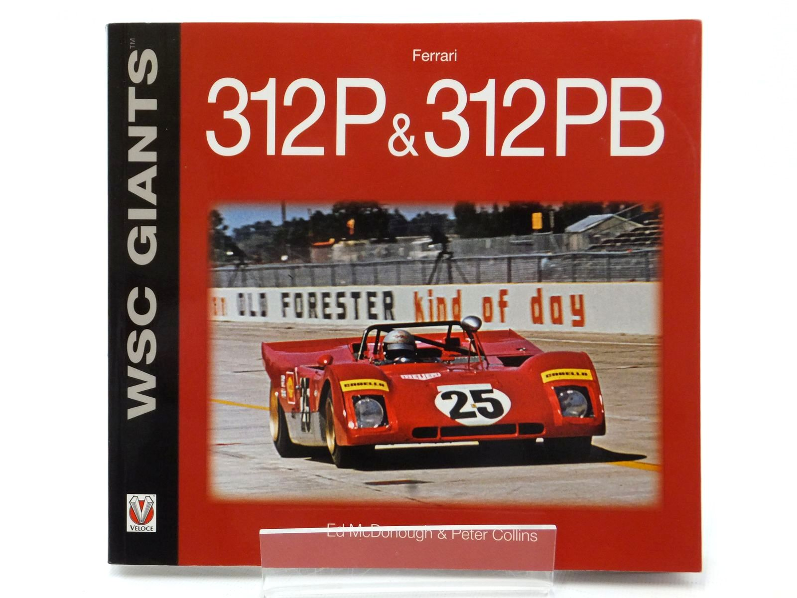 Photo of FERRARI 312P & 213PB written by McDonough, Ed.<br />Collins, Peter published by Veloce Publishing (STOCK CODE: 2123002)  for sale by Stella & Rose's Books