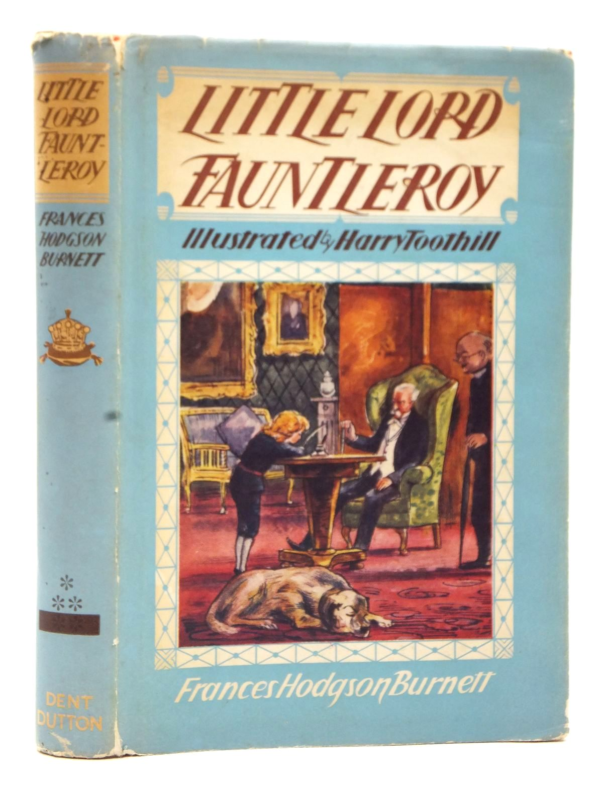 Photo of LITTLE LORD FAUNTLEROY written by Burnett, Frances Hodgson illustrated by Toothill, Harry published by J.M. Dent & Sons Ltd. (STOCK CODE: 2123010)  for sale by Stella & Rose's Books