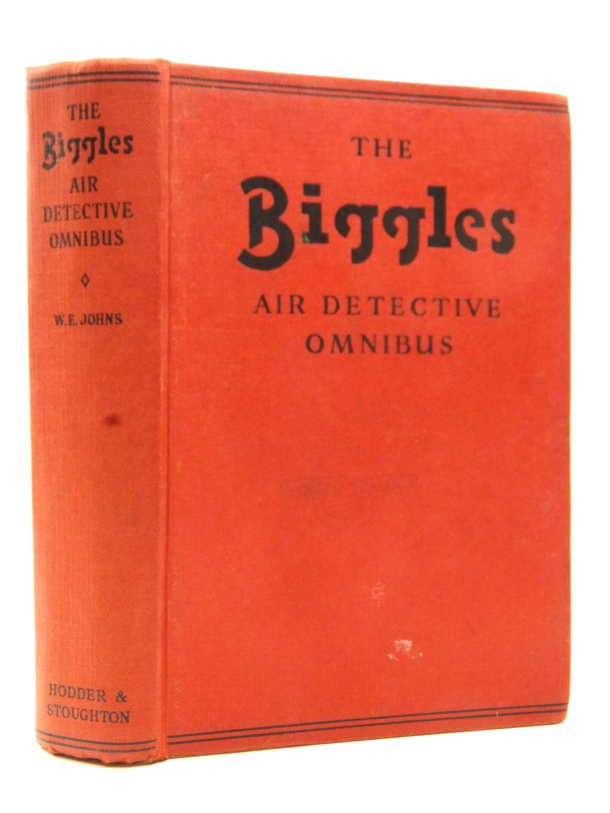 Photo of THE BIGGLES AIR DETECTIVE OMNIBUS written by Johns, W.E. published by Hodder & Stoughton (STOCK CODE: 2123036)  for sale by Stella & Rose's Books