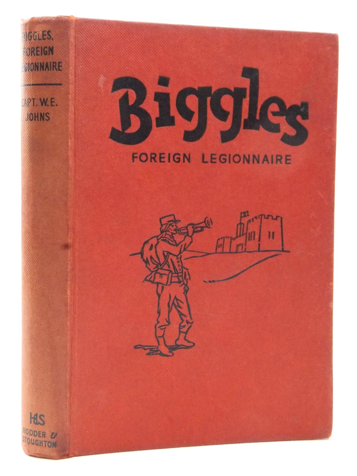 Photo of BIGGLES FOREIGN LEGIONNAIRE written by Johns, W.E. illustrated by Stead,  published by Hodder & Stoughton (STOCK CODE: 2123063)  for sale by Stella & Rose's Books