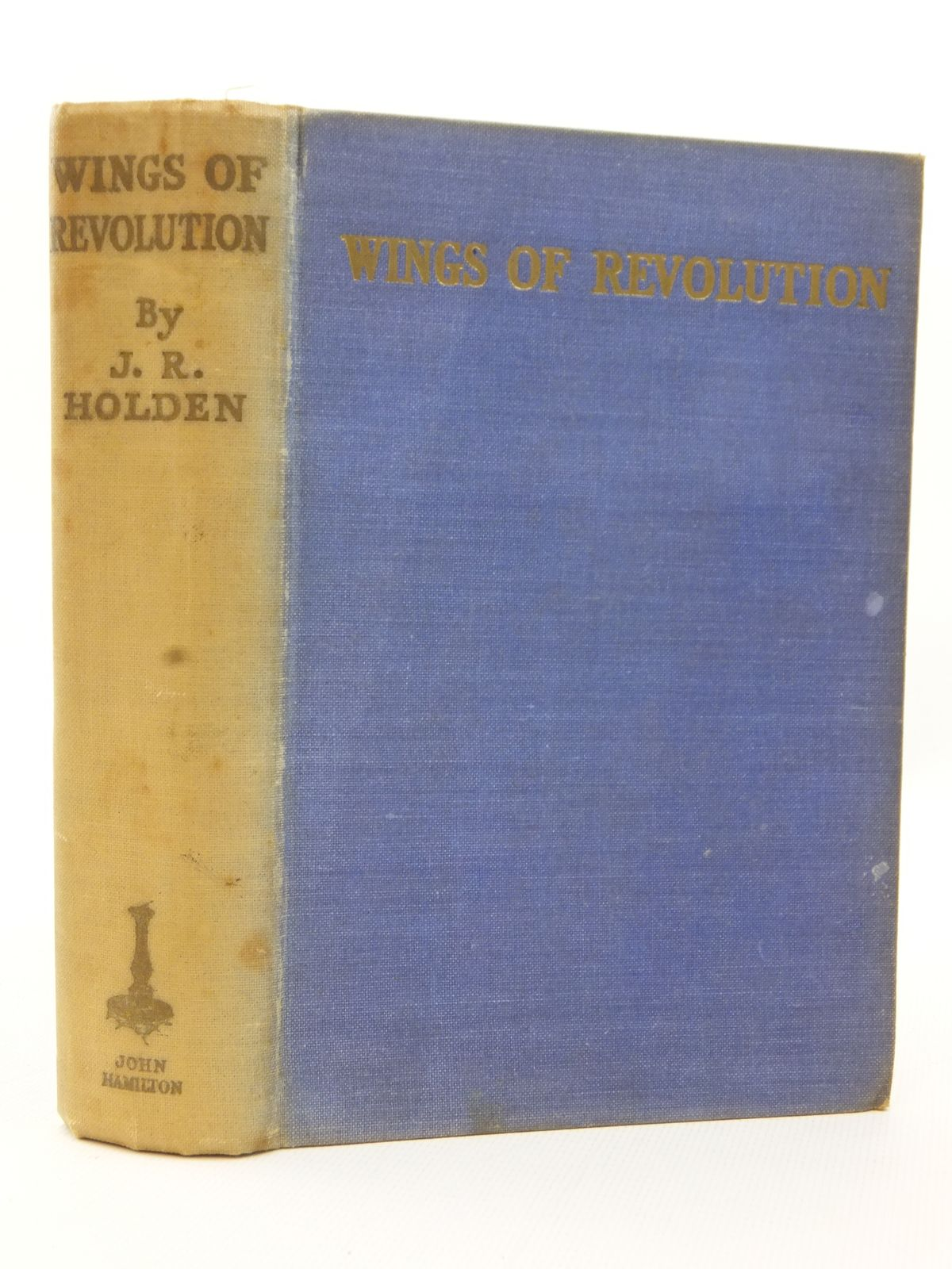 Photo of WINGS OF REVOLUTION written by Holden, J. Railton illustrated by Bradshaw, Stanley Orton published by John Hamilton Ltd. (STOCK CODE: 2123188)  for sale by Stella & Rose's Books