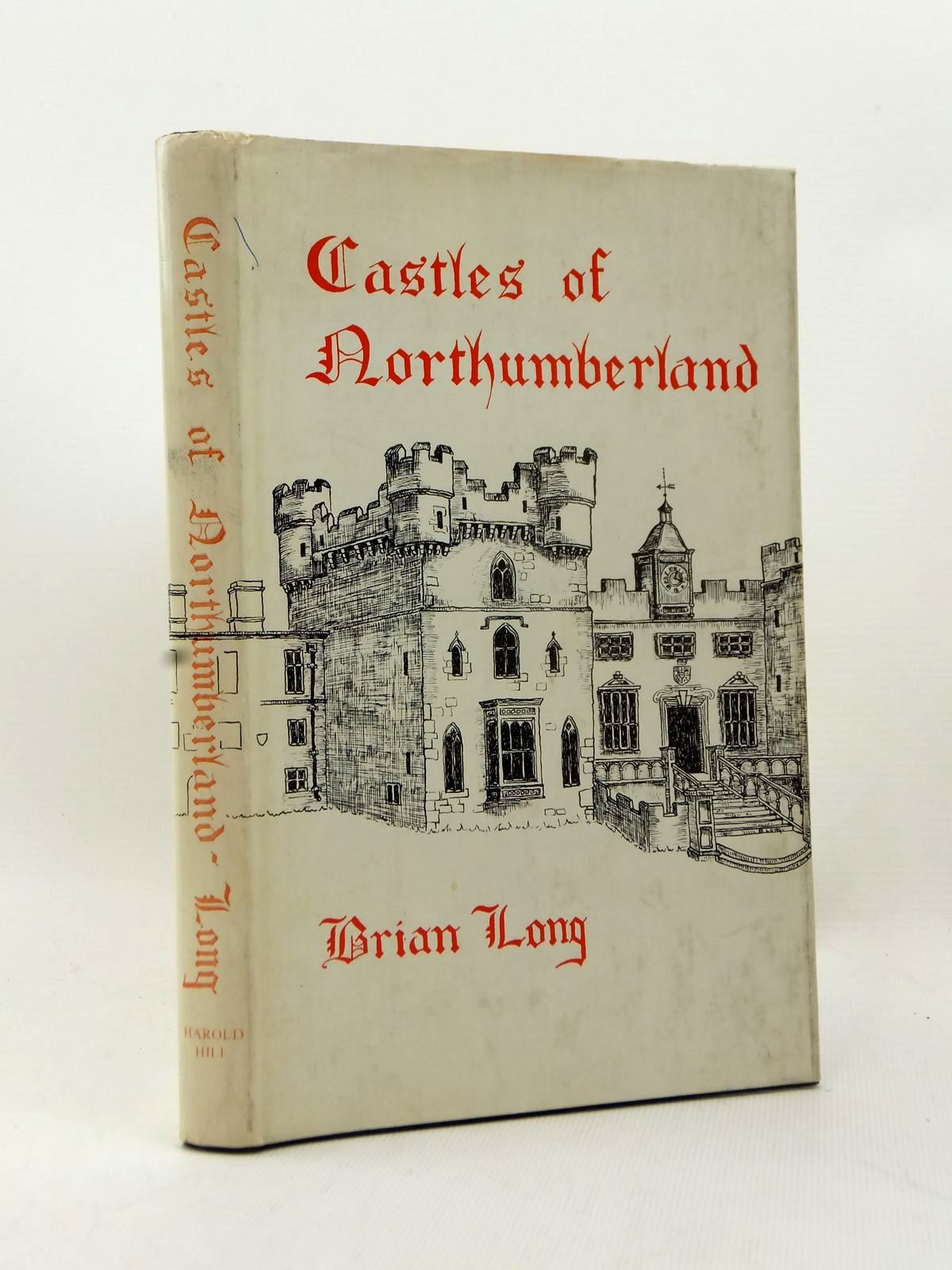 Photo of CASTLES OF NORTHUMBERLAND written by Long, Brian published by Harold Hill (STOCK CODE: 2123211)  for sale by Stella & Rose's Books