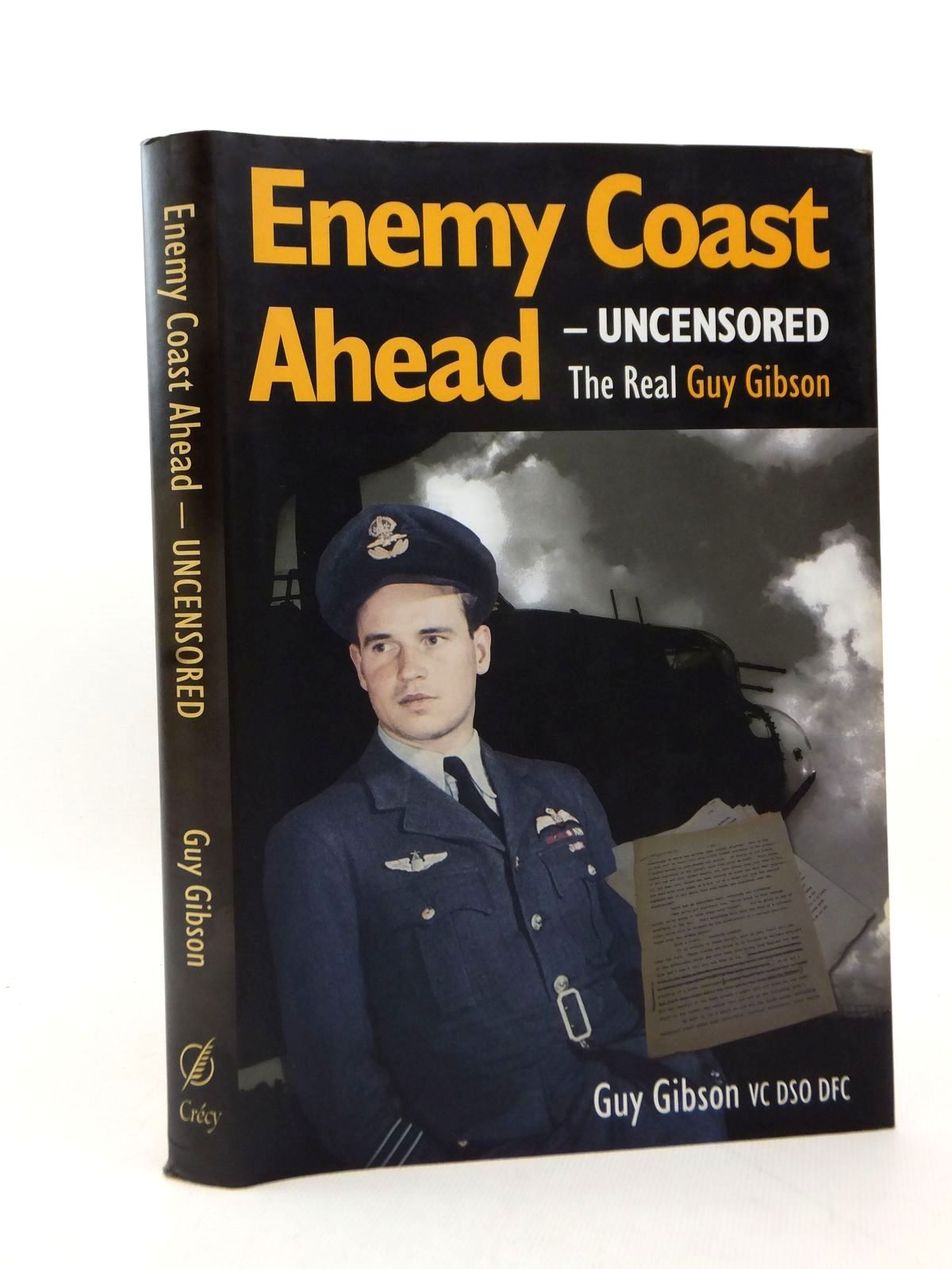 Photo of ENEMY COAST AHEAD - UNCENSORED written by Gibson, Guy published by Crecy Publishing Limited (STOCK CODE: 2123221)  for sale by Stella & Rose's Books
