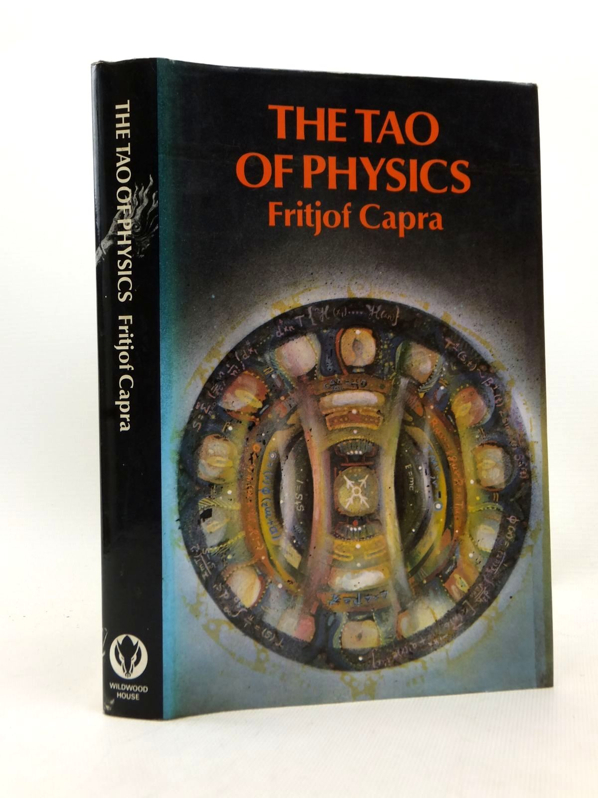 Photo of THE TAO OF PHYSICS written by Capra, Fritjof published by Wildwood House (STOCK CODE: 2123229)  for sale by Stella & Rose's Books
