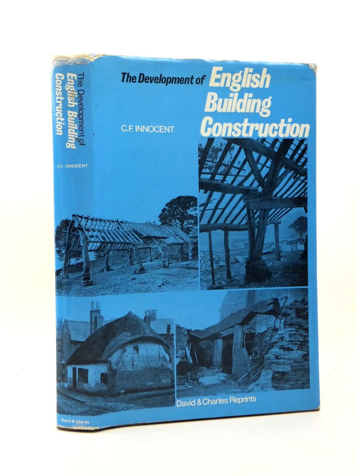 Photo of THE DEVELOPMENT OF ENGLISH BUILDING CONSTRUCTION written by Innocent, C.F. published by David & Charles (STOCK CODE: 2123240)  for sale by Stella & Rose's Books