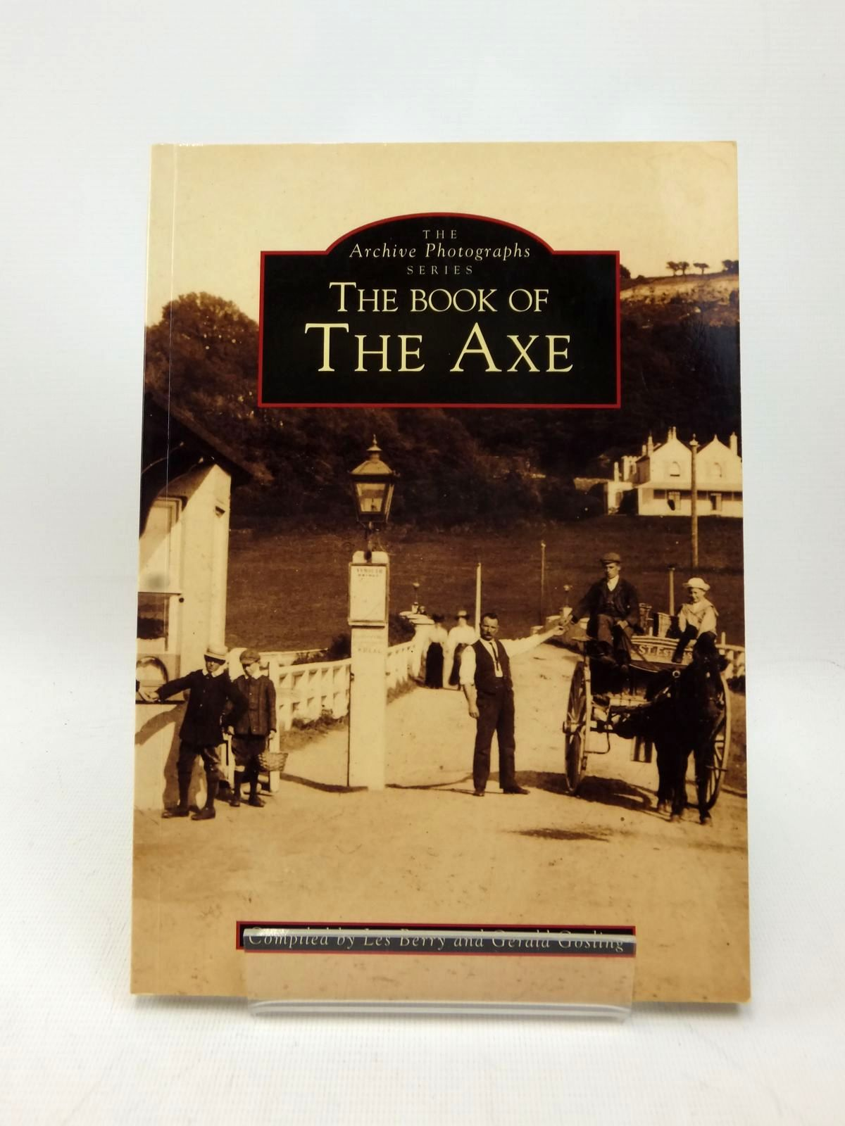 Photo of THE BOOK OF THE AXE written by Berry, Les<br />Gosling, Gerald published by Chalford (STOCK CODE: 2123241)  for sale by Stella & Rose's Books