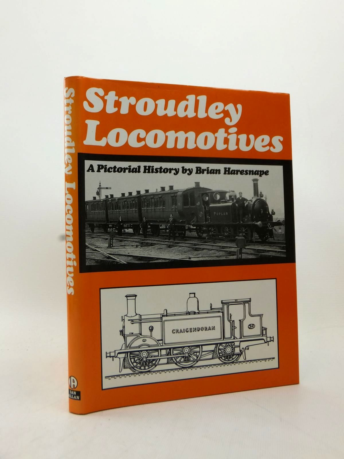 Photo of STROUDLEY LOCOMOTIVES written by Haresnape, Brian published by Ian Allan Ltd. (STOCK CODE: 2123250)  for sale by Stella & Rose's Books