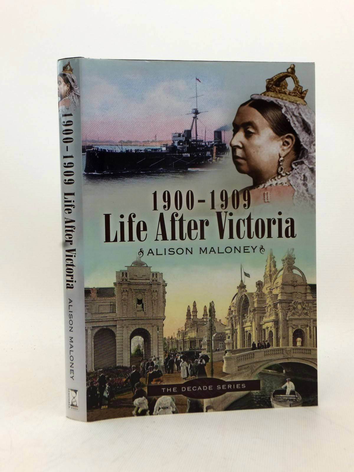 Photo of LIFE AFTER VICTORIA 1900-1909 written by Maloney, Alison<br />Maloney, Jim published by Remember When (STOCK CODE: 2123255)  for sale by Stella & Rose's Books