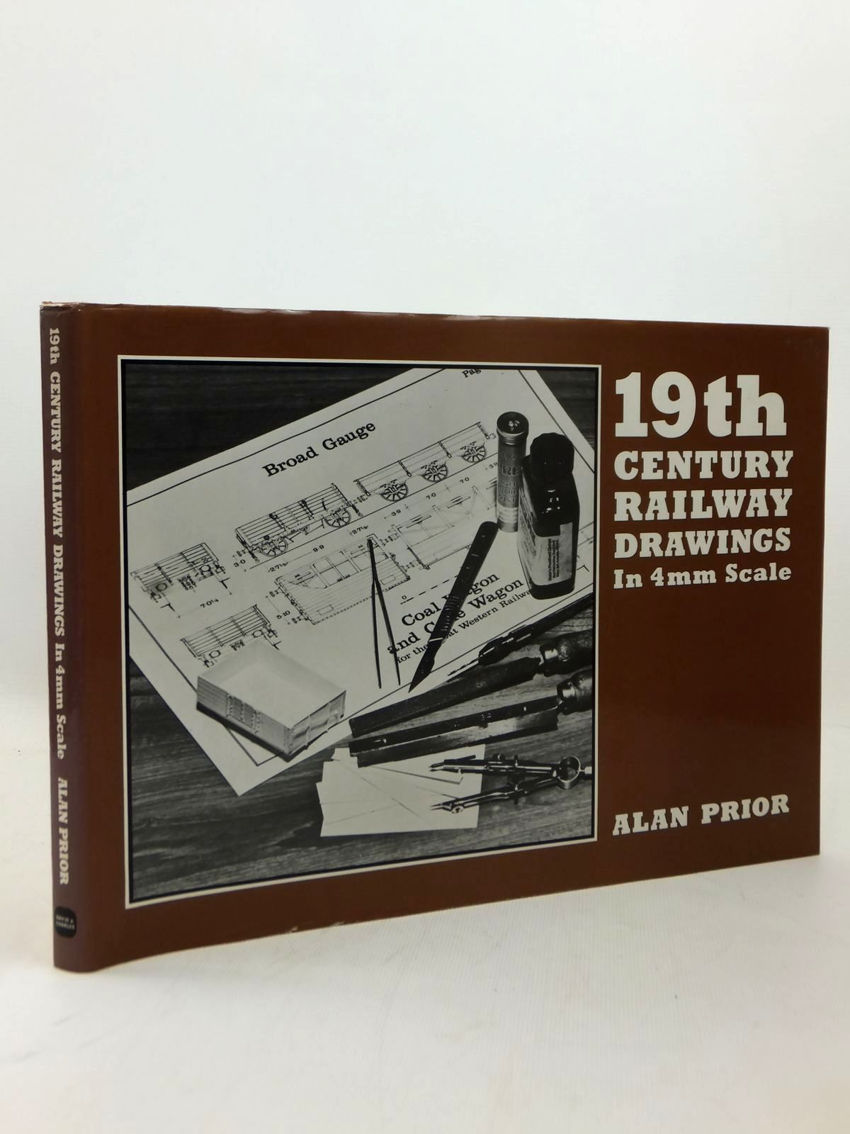 Photo of 19TH CENTURY RAILWAY DRAWINGS IN 4MM SCALE written by Prior, Alan published by David & Charles (STOCK CODE: 2123287)  for sale by Stella & Rose's Books