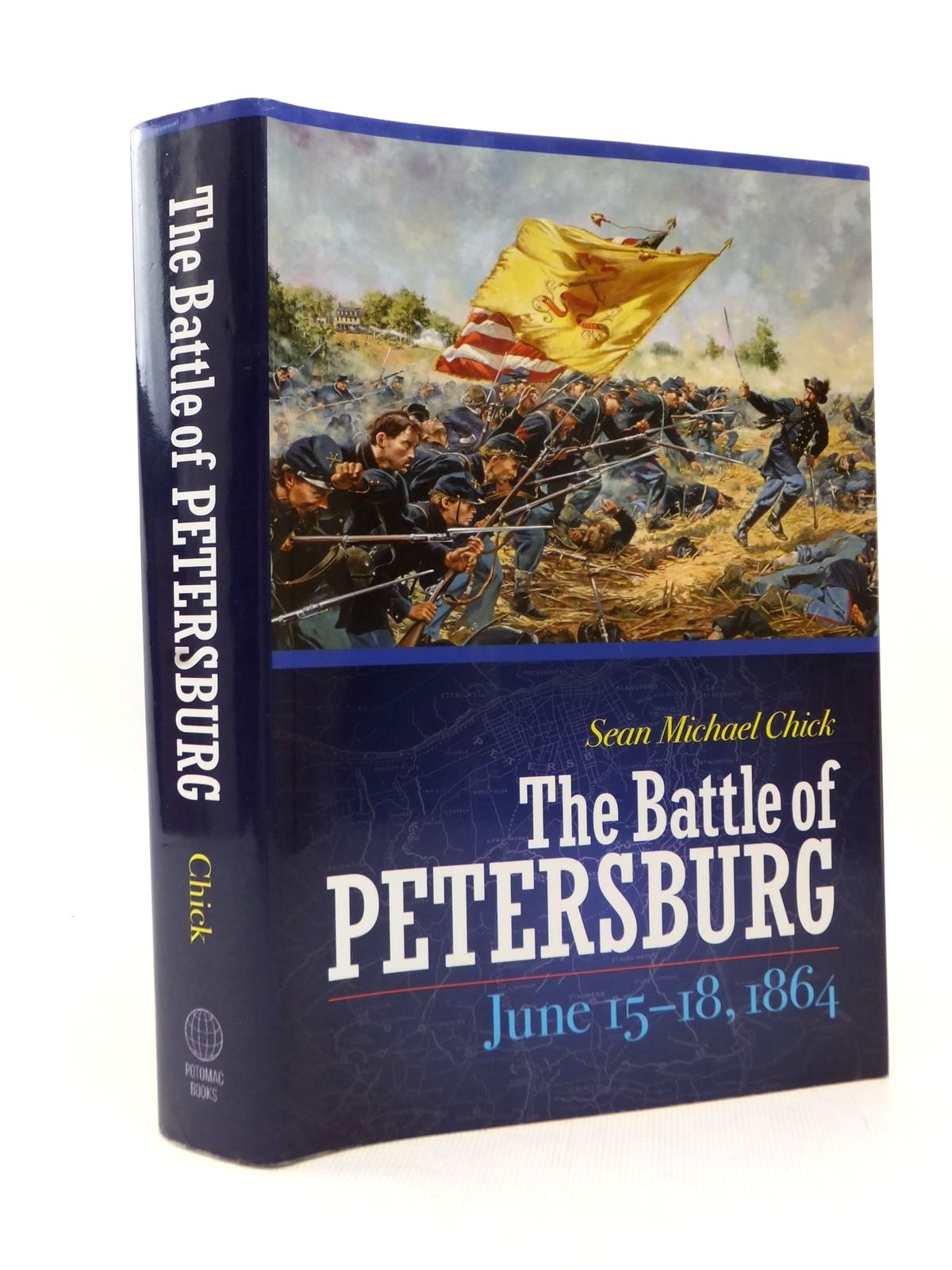 Photo of THE BATTLE OF PETERSBURG JUNE 15-18, 1864 written by Chick, Sean Michael published by Potomac Books, Inc. (STOCK CODE: 2123291)  for sale by Stella & Rose's Books