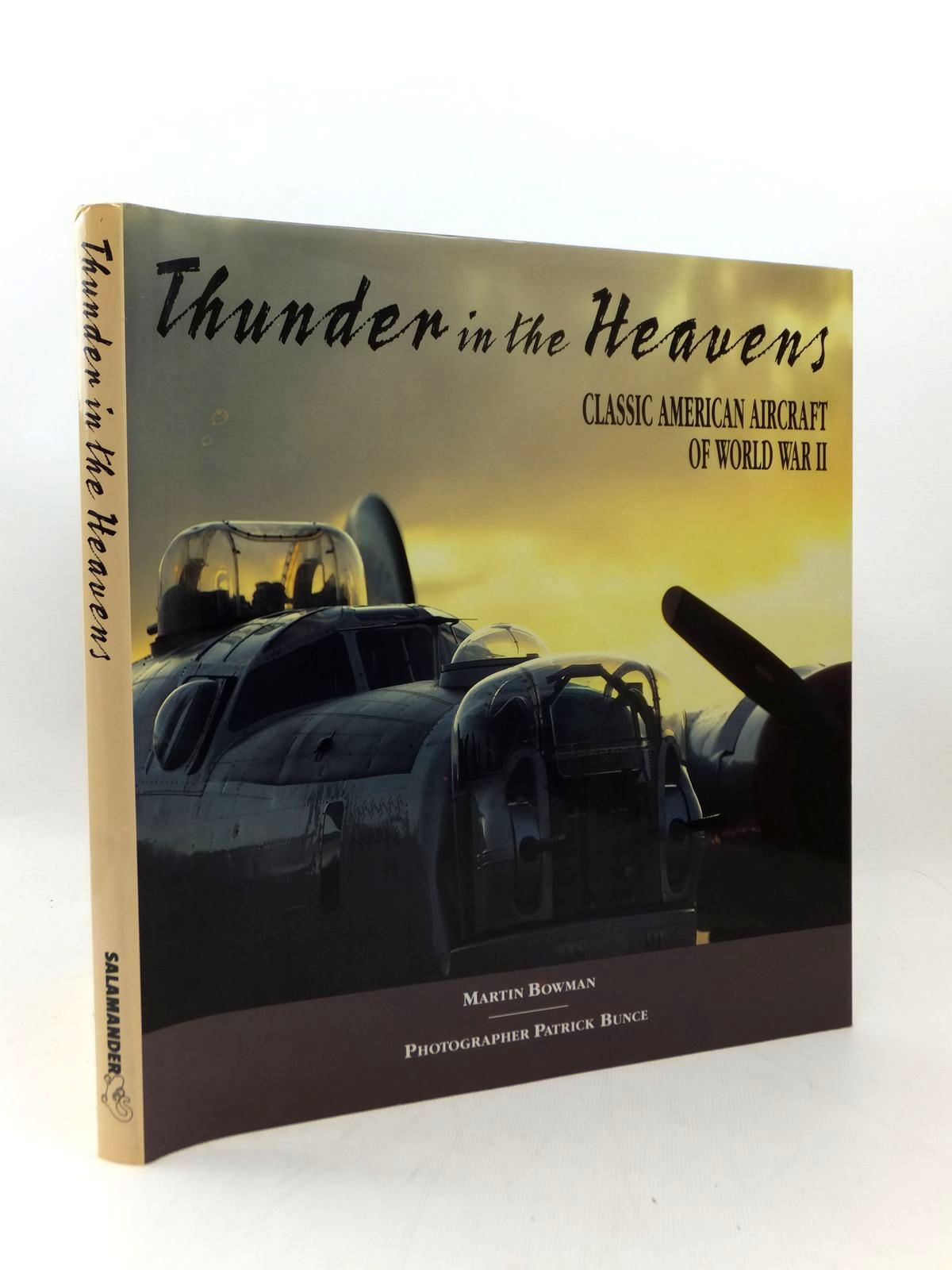Photo of THUNDER IN THE HEAVENS CLASSIC AMERICAN AIRCRAFT OF WORLD WAR II written by Bowman, Martin published by Salamander Books Ltd (STOCK CODE: 2123298)  for sale by Stella & Rose's Books