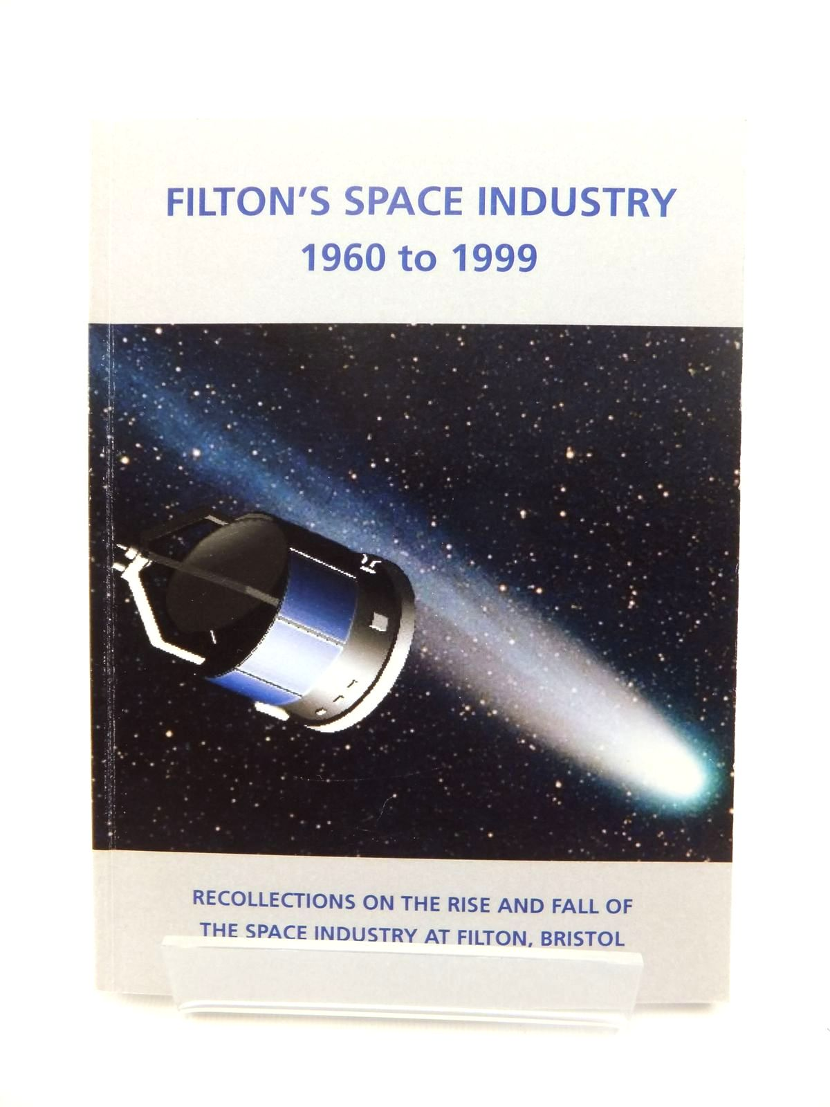 Photo of FILTON'S SPACE INDUSTRY 1960 TO 1999 published by Bristol Aero Collection (STOCK CODE: 2123346)  for sale by Stella & Rose's Books