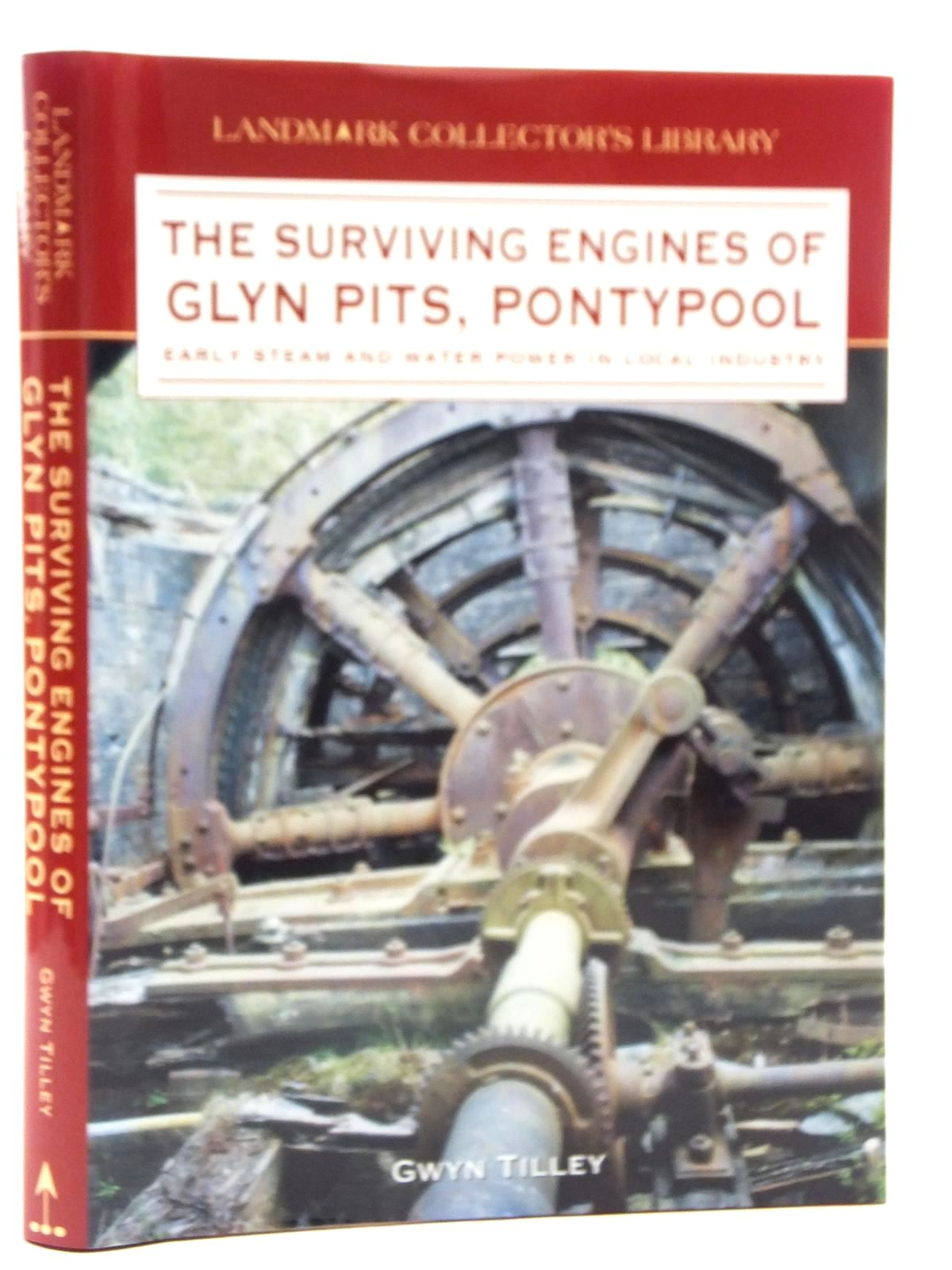Photo of THE SURVIVING ENGINES OF GLYN PITS PONTYPOOL written by Tilley, Gwyn published by Landmark Publishing (STOCK CODE: 2123434)  for sale by Stella & Rose's Books