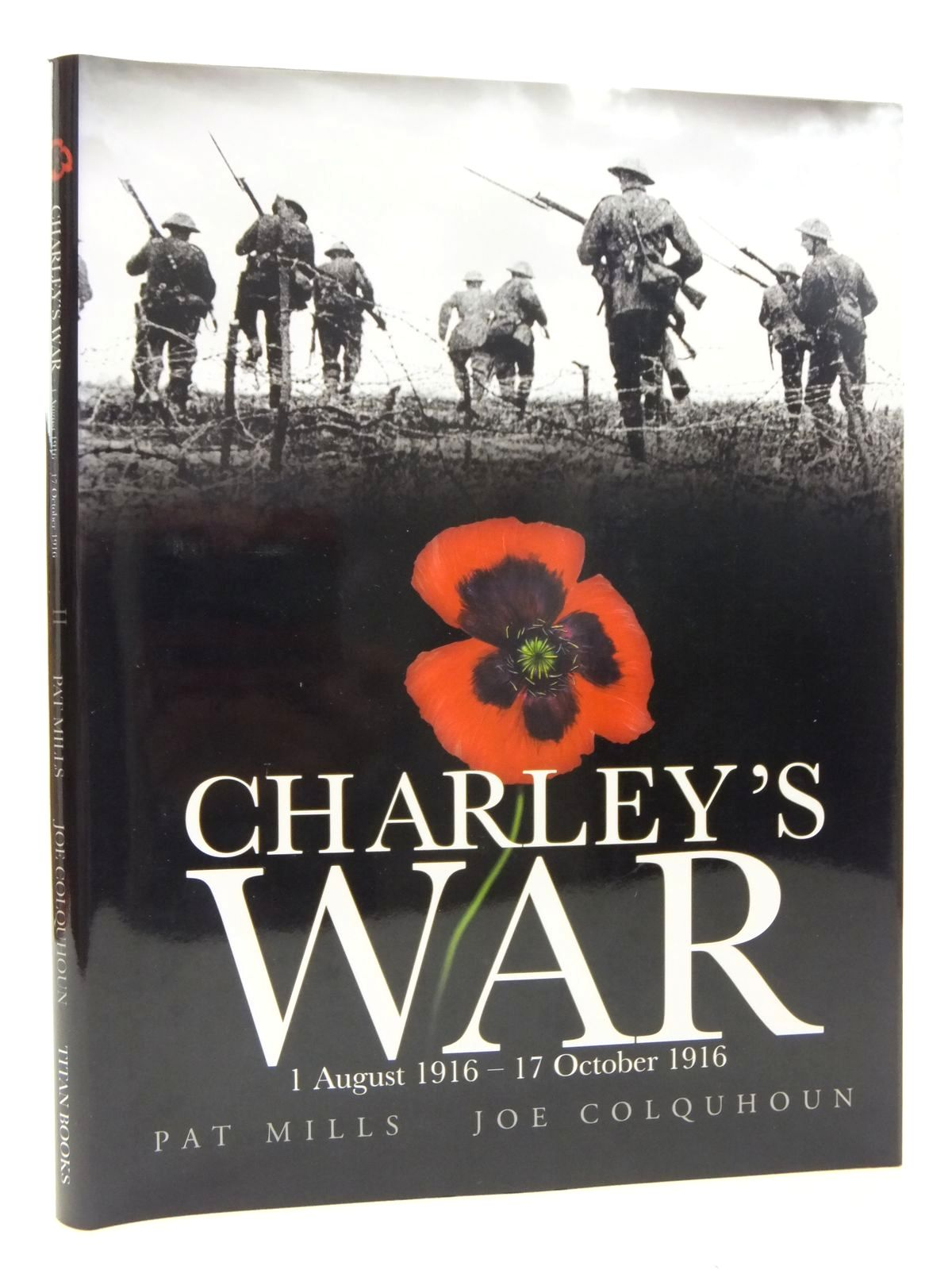 Photo of CHARLEY'S WAR 1 AUGUST 1916 - 17 OCTOBER 1916 written by Mills, Pat illustrated by Colquhoun, Joe published by Titan Books (STOCK CODE: 2123458)  for sale by Stella & Rose's Books