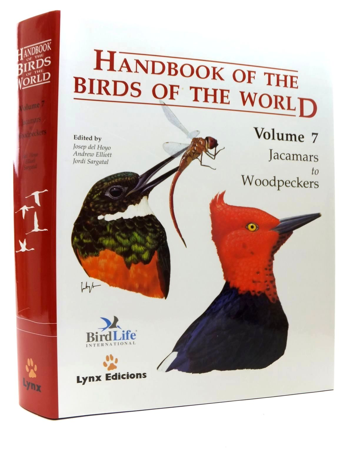 Photo of HANDBOOK OF THE BIRDS OF THE WORLD VOLUME 7: JACAMARS TO WOODPECKERS written by Del Hoyo, Josep<br />Elliott, Andrew<br />Sargatal, Jordi<br />et al, illustrated by Byers, Clive<br />Burn, Hilary<br />Cox, John<br />et al., published by Lynx Edicions (STOCK CODE: 2123516)  for sale by Stella & Rose's Books
