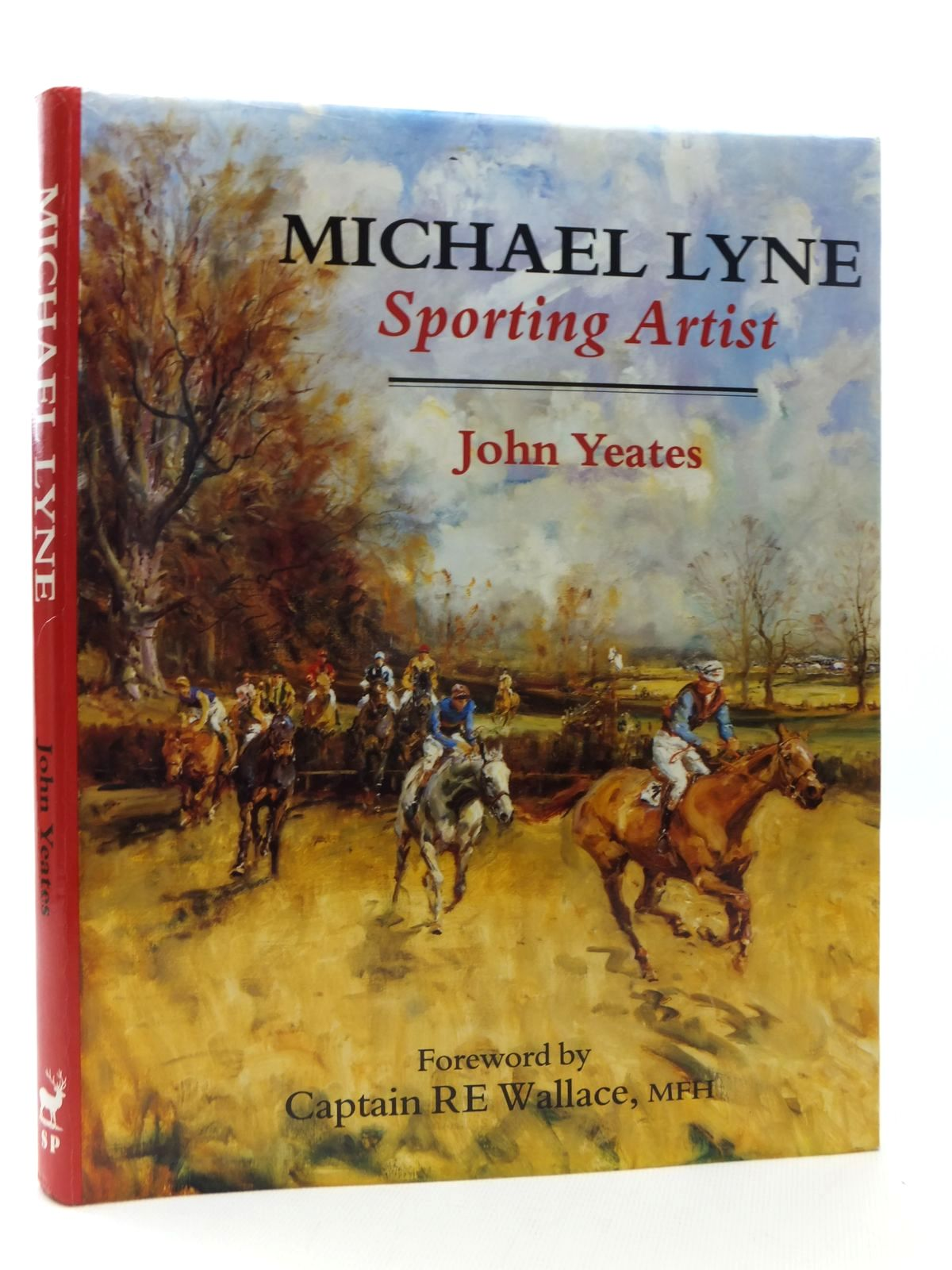 Photo of MICHAEL LYNE SPORTING ARTIST written by Yeates, John illustrated by Lyne, Michael published by The Sportsman's Press (STOCK CODE: 2123537)  for sale by Stella & Rose's Books