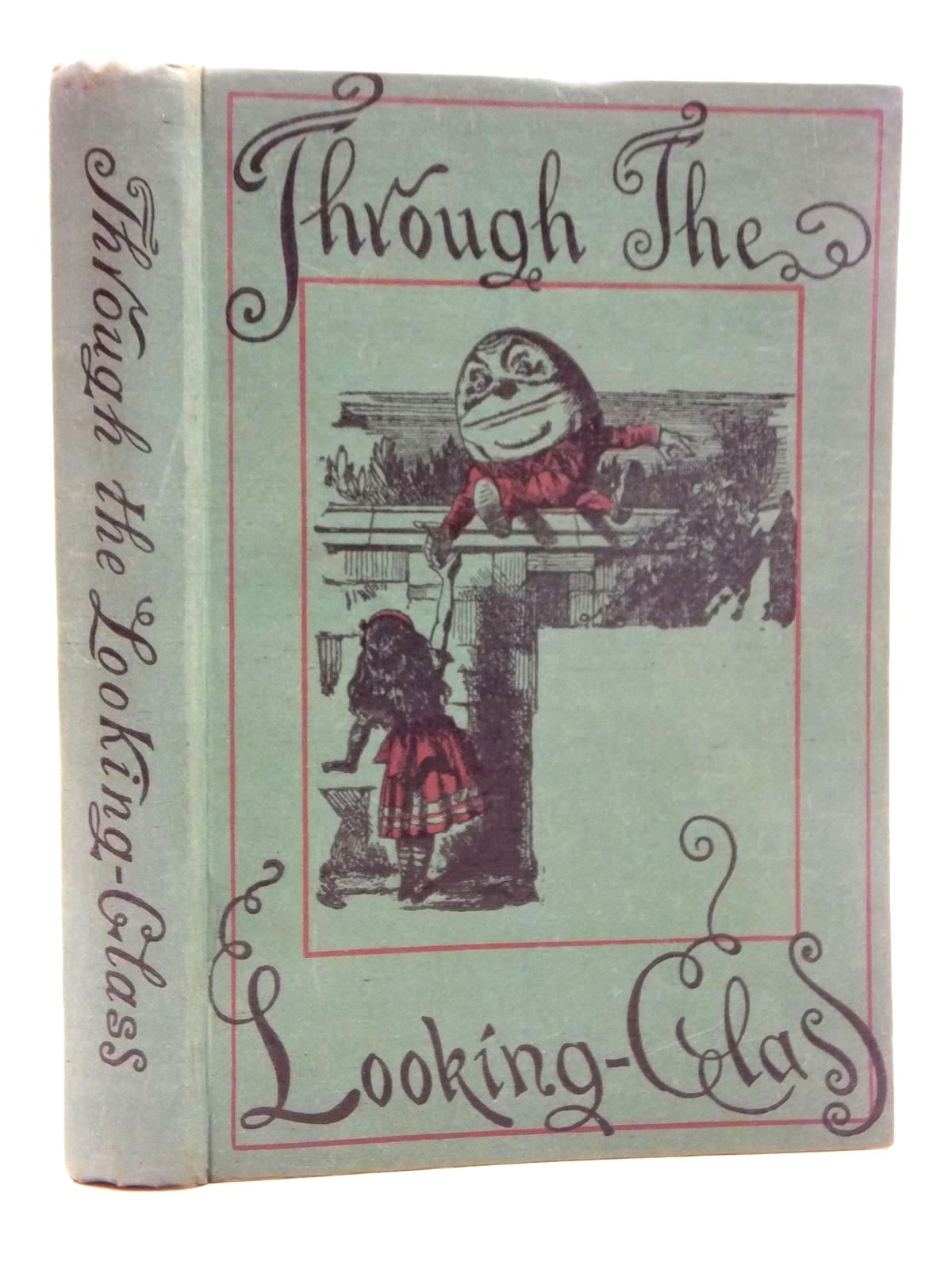 Photo of THROUGH THE LOOKING-GLASS AND WHAT ALICE FOUND THERE written by Carroll, Lewis illustrated by Tenniel, John published by Macmillan & Co. Ltd. (STOCK CODE: 2123573)  for sale by Stella & Rose's Books