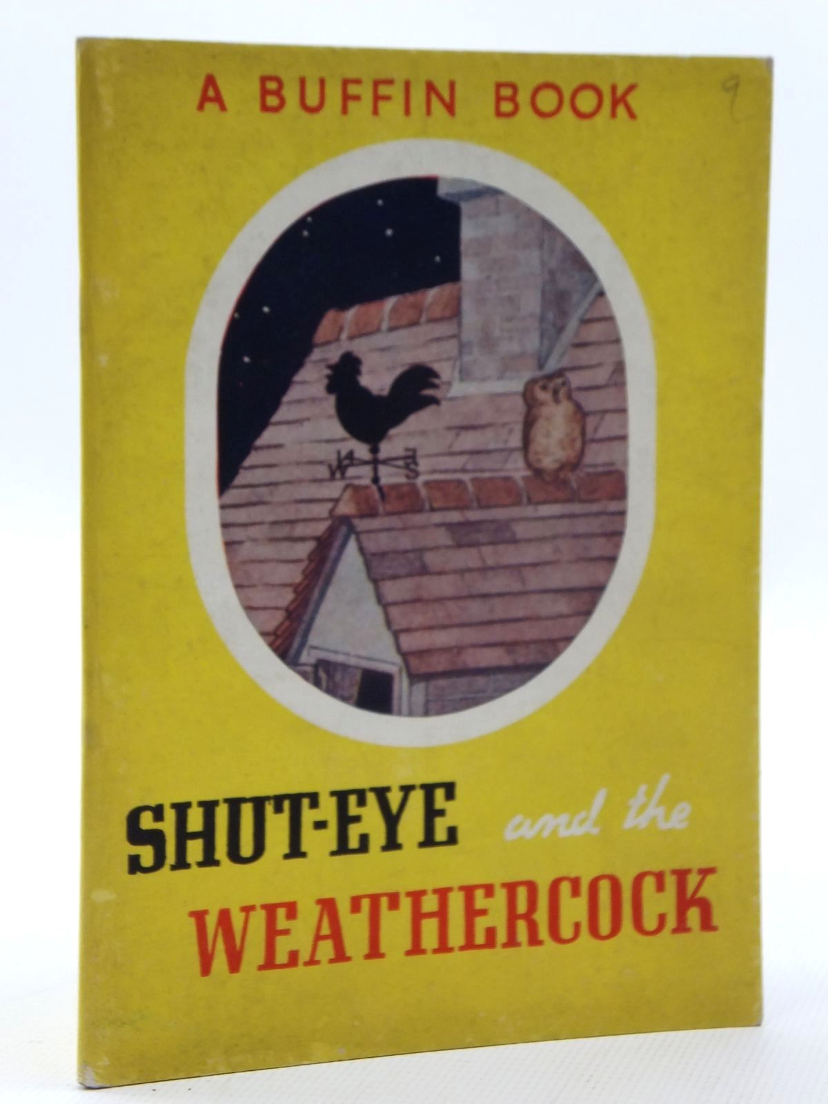 Photo of SHUT-EYE AND THE WEATHERCOCK written by Hartman, Robert illustrated by Hartman, Robert published by Morrison & Gibb Ltd. (STOCK CODE: 2123597)  for sale by Stella & Rose's Books
