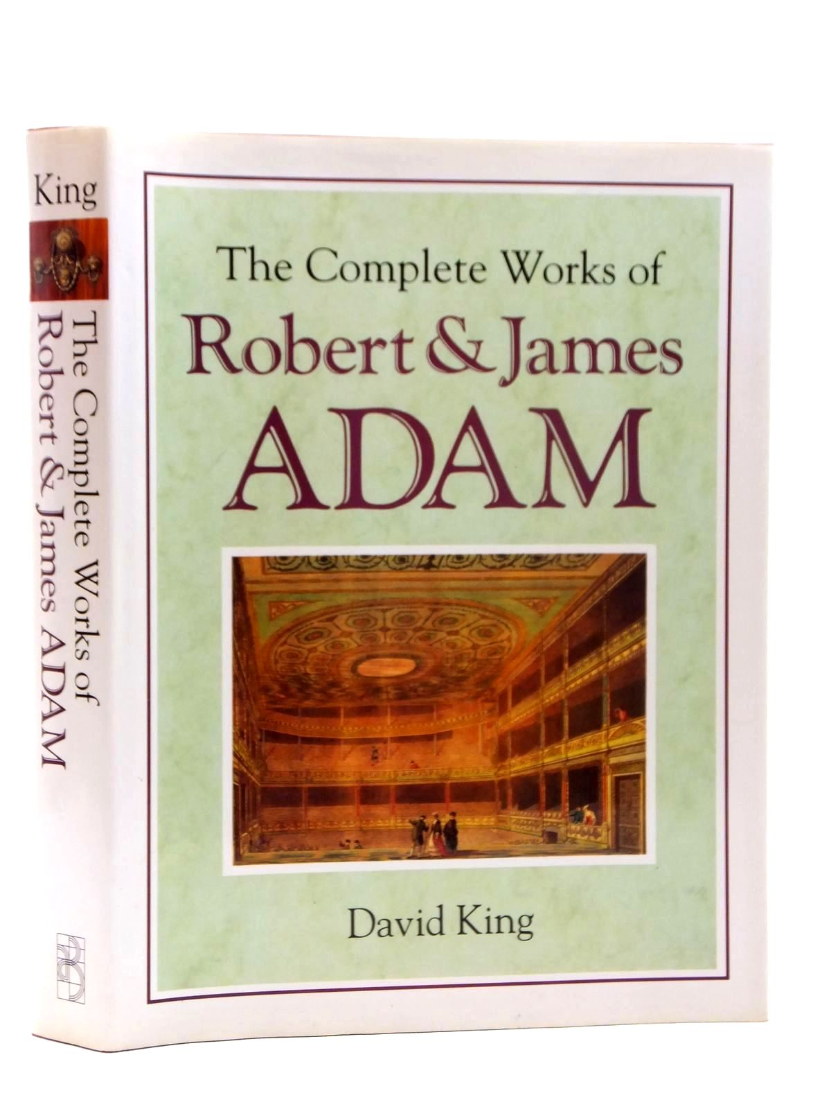 Photo of THE COMPLETE WORKS OF ROBERT AND JAMES ADAM written by King, David published by Butterworth Architecture (STOCK CODE: 2123628)  for sale by Stella & Rose's Books