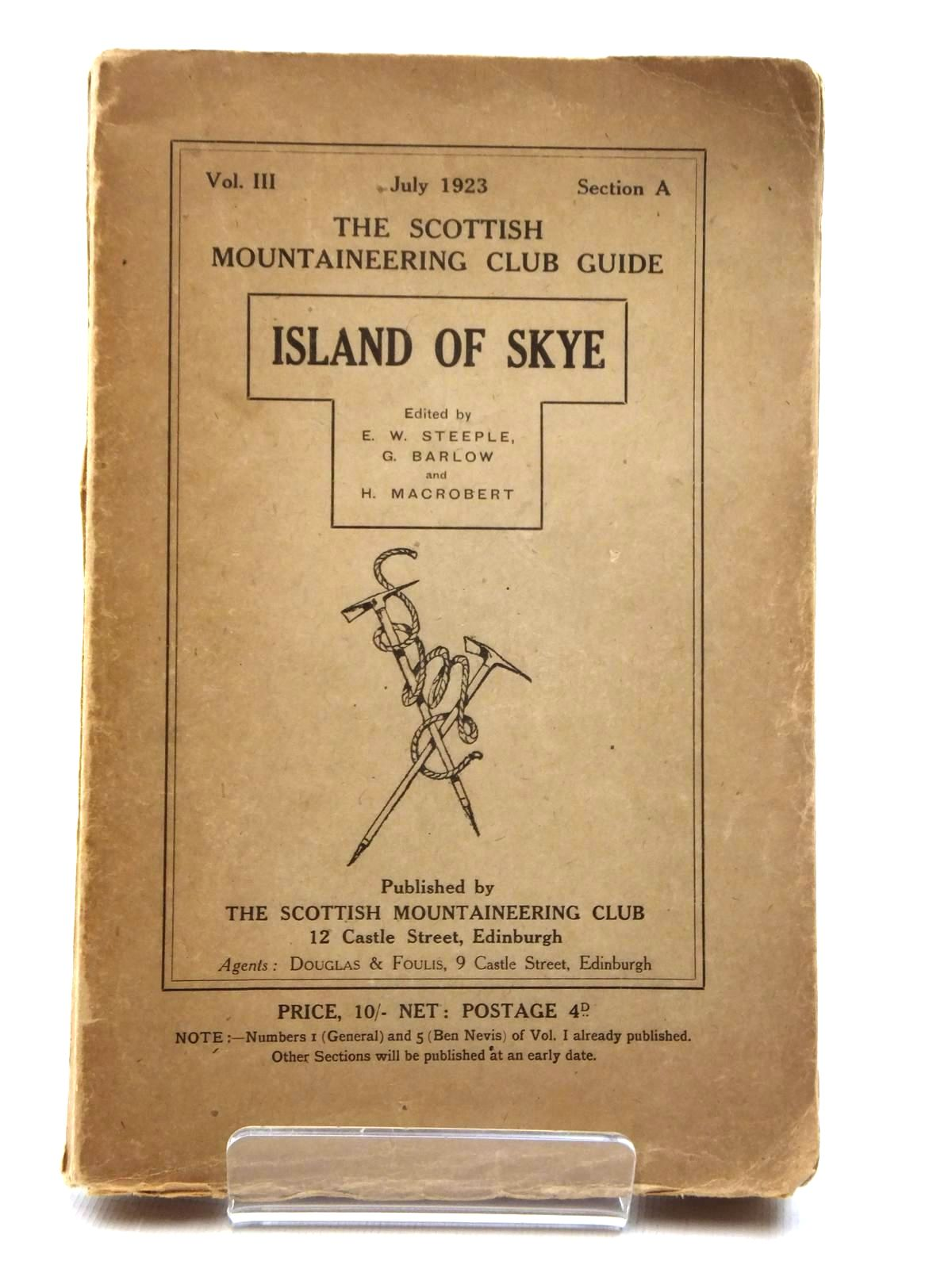 Photo of ISLAND OF SKYE written by Steeple, E.W.<br />Barlow, G.<br />Macrobert, H. published by The Scottish Mountaineering Club (STOCK CODE: 2123641)  for sale by Stella & Rose's Books