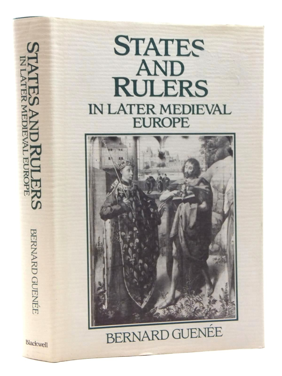 Photo of STATES AND RULERS IN LATER MEDIEVAL EUROPE written by Guenee, Bernard published by Basil Blackwell (STOCK CODE: 2123685)  for sale by Stella & Rose's Books