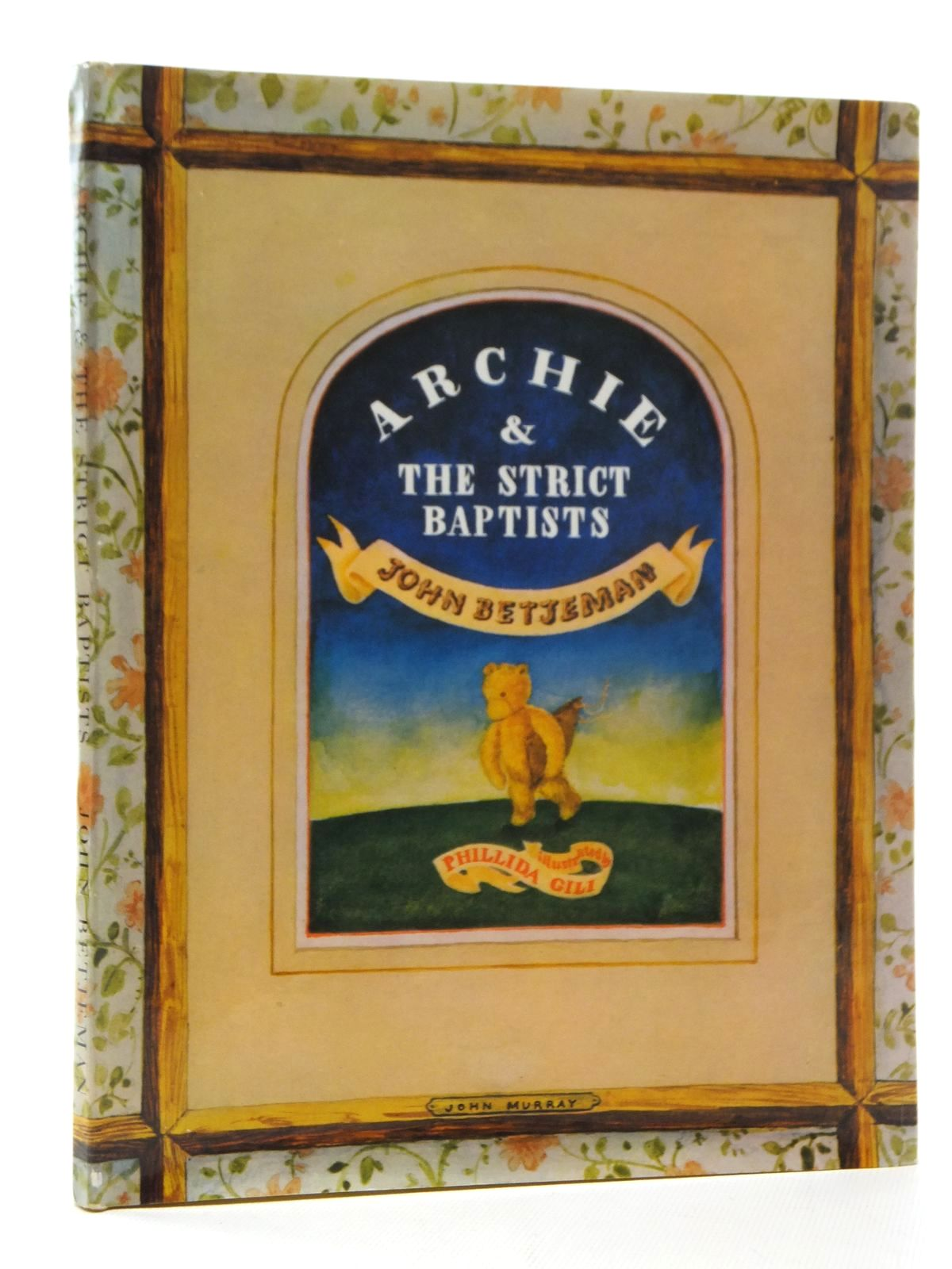 Photo of ARCHIE AND THE STRICT BAPTISTS written by Betjeman, John illustrated by Gili, Phillida published by John Murray (STOCK CODE: 2123898)  for sale by Stella & Rose's Books