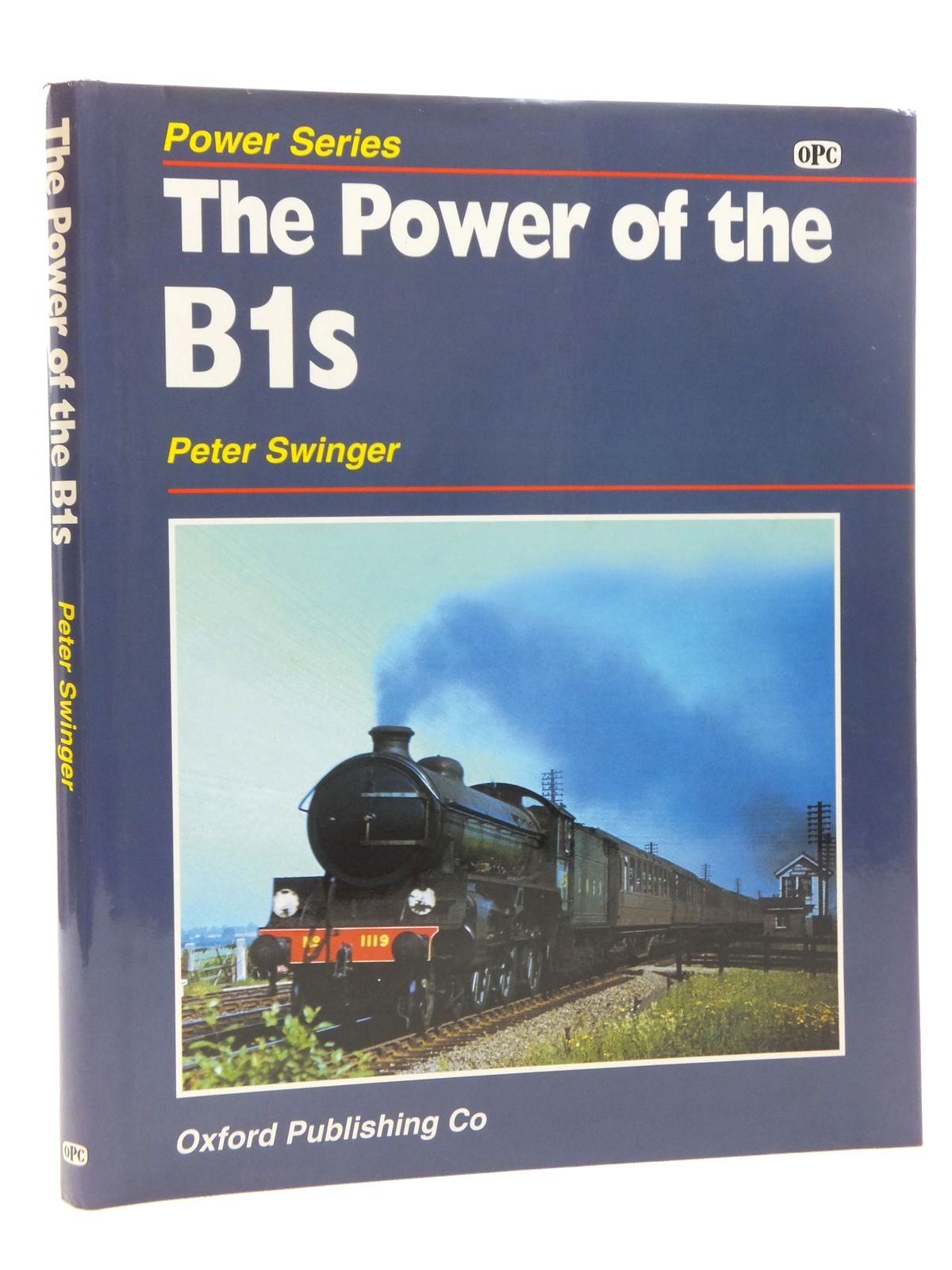Photo of THE POWER OF THE B1S written by Swinger, Peter published by Oxford Publishing Co (STOCK CODE: 2123911)  for sale by Stella & Rose's Books