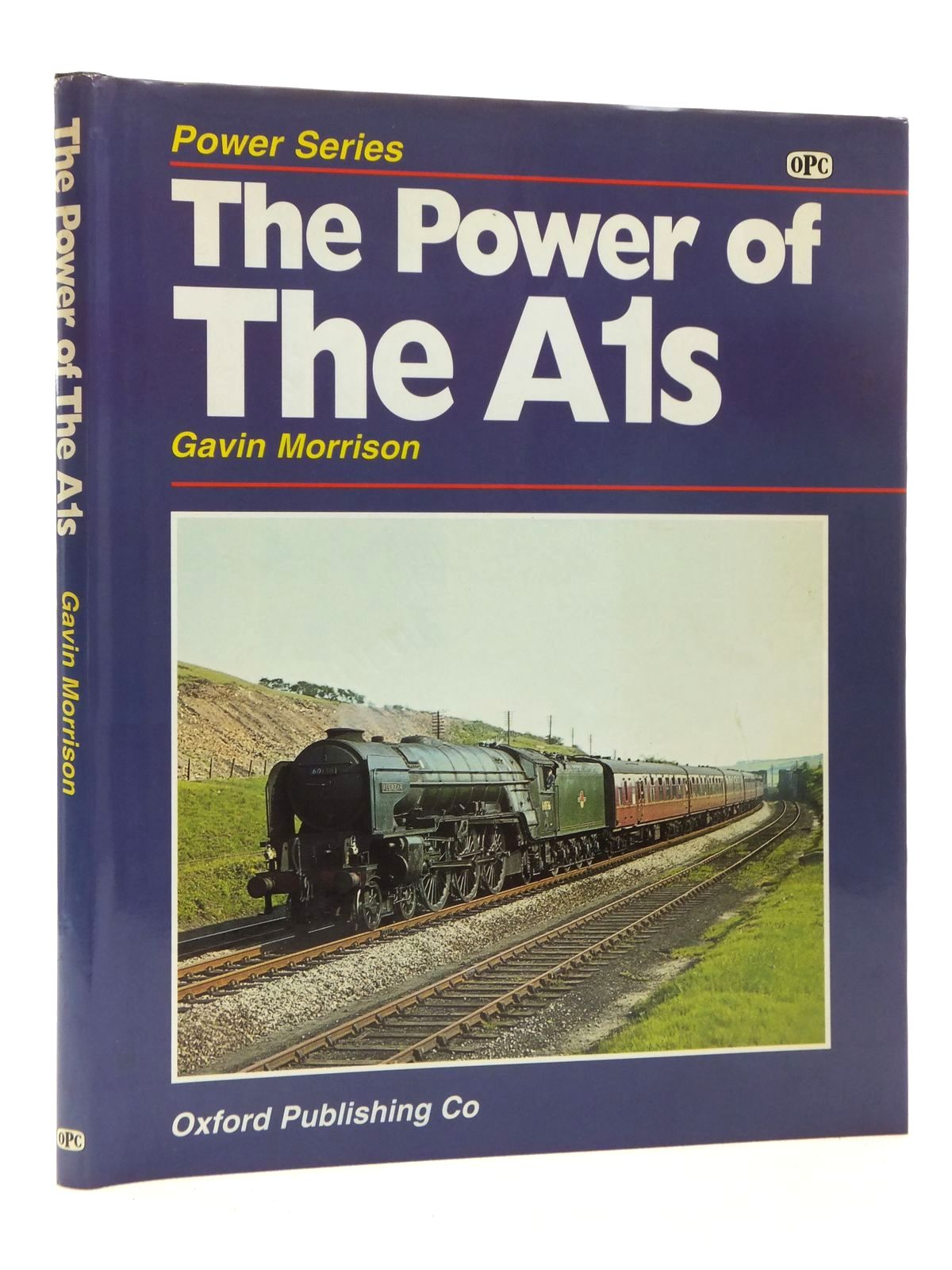Photo of THE POWER OF THE A1s written by Morrison, Gavin published by Oxford Publishing (STOCK CODE: 2123913)  for sale by Stella & Rose's Books
