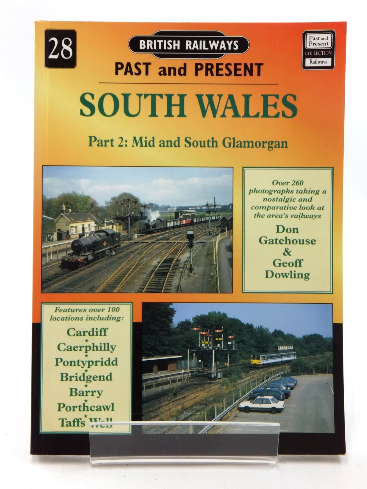 Photo of BRITISH RAILWAYS PAST AND PRESENT No. 28 SOUTH WALES PART 2: MID AND SOUTH GLAMORGAN written by Gatehouse, Don<br />Dowling, Geoff published by Past and Present Publishing Ltd. (STOCK CODE: 2123917)  for sale by Stella & Rose's Books