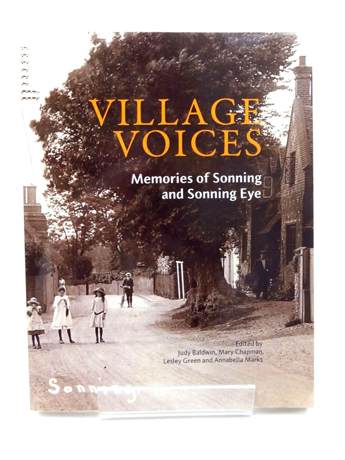Photo of VILLAGE VOICES MEMORIES OF SONNING AND SONNING EYE written by Baldwin, Judy<br />Chapman, Mary<br />Green, Lesley<br />Marks, Annabella published by The Sonning & Sonning Eye Society (STOCK CODE: 2123923)  for sale by Stella & Rose's Books