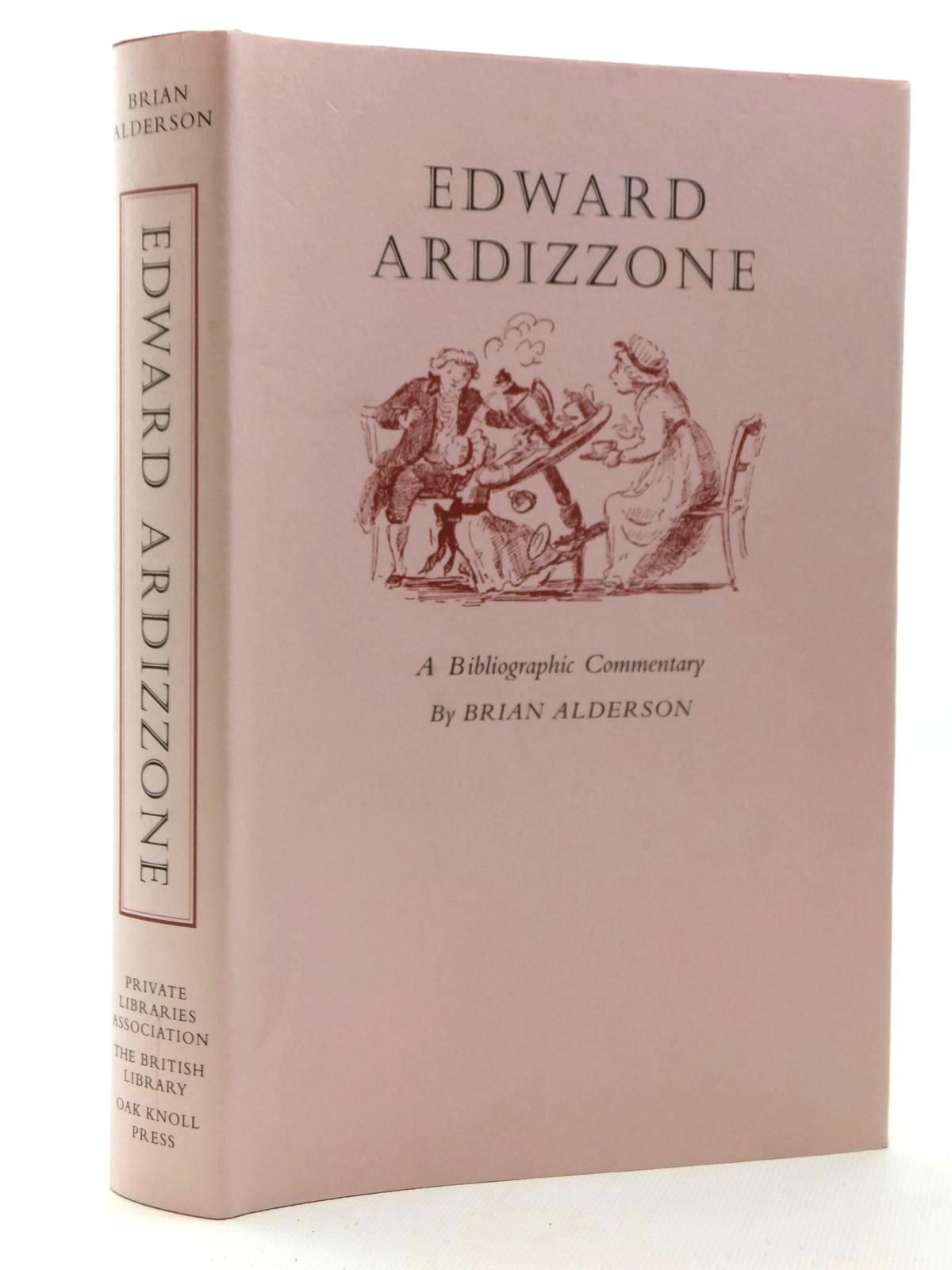 Photo of EDWARD ARDIZZONE A BIBLIOGRAPHIC COMMENTARY written by Alderson, Brian illustrated by Ardizzone, Edward published by Private Libraries Association (STOCK CODE: 2123932)  for sale by Stella & Rose's Books