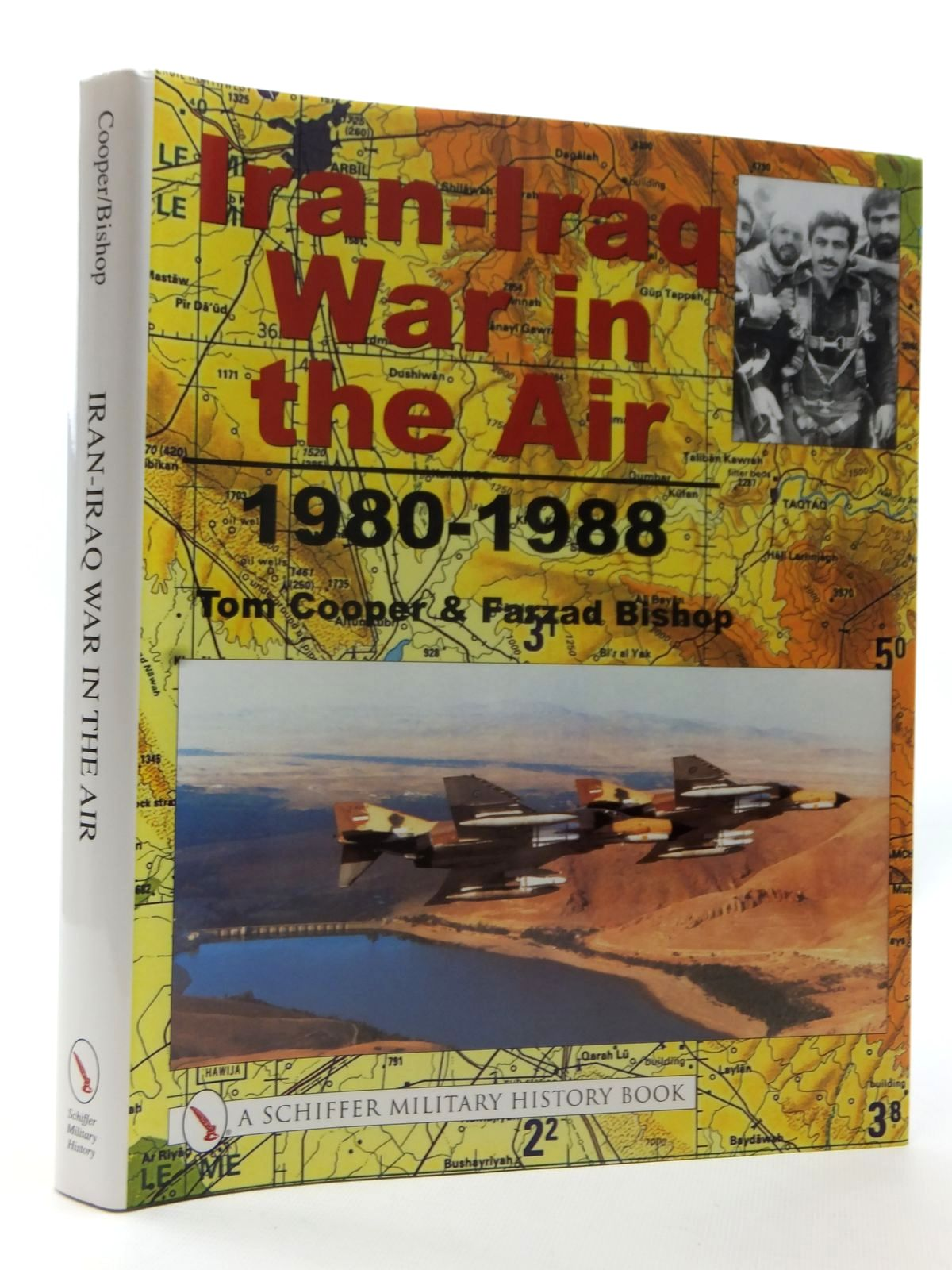 Photo of IRAN-IRAQ WAR IN THE AIR 1980 - 1988 written by Cooper, Tom<br />Bishop, Farzad published by Schiffer Military History (STOCK CODE: 2124047)  for sale by Stella & Rose's Books