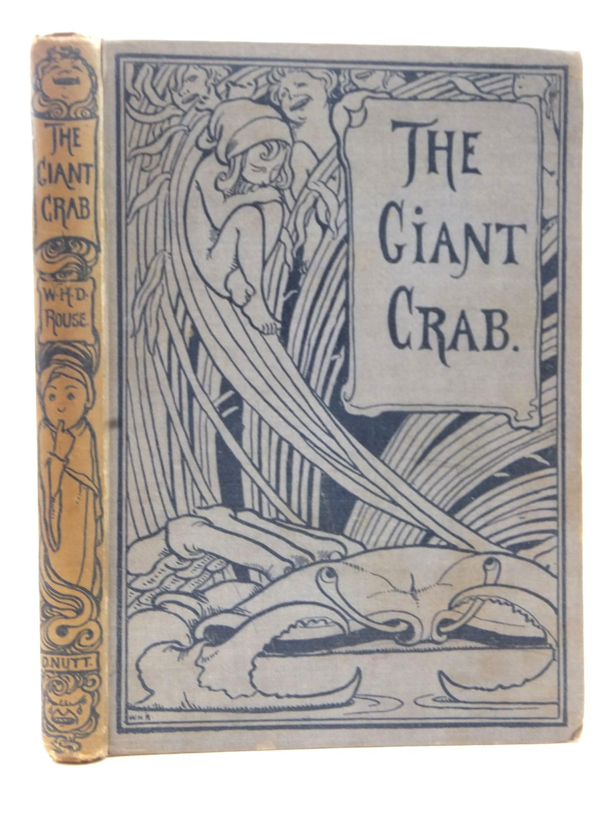 Photo of THE GIANT CRAB written by Rouse, W.H.D. illustrated by Robinson, W. Heath published by David Nutt (STOCK CODE: 2124058)  for sale by Stella & Rose's Books