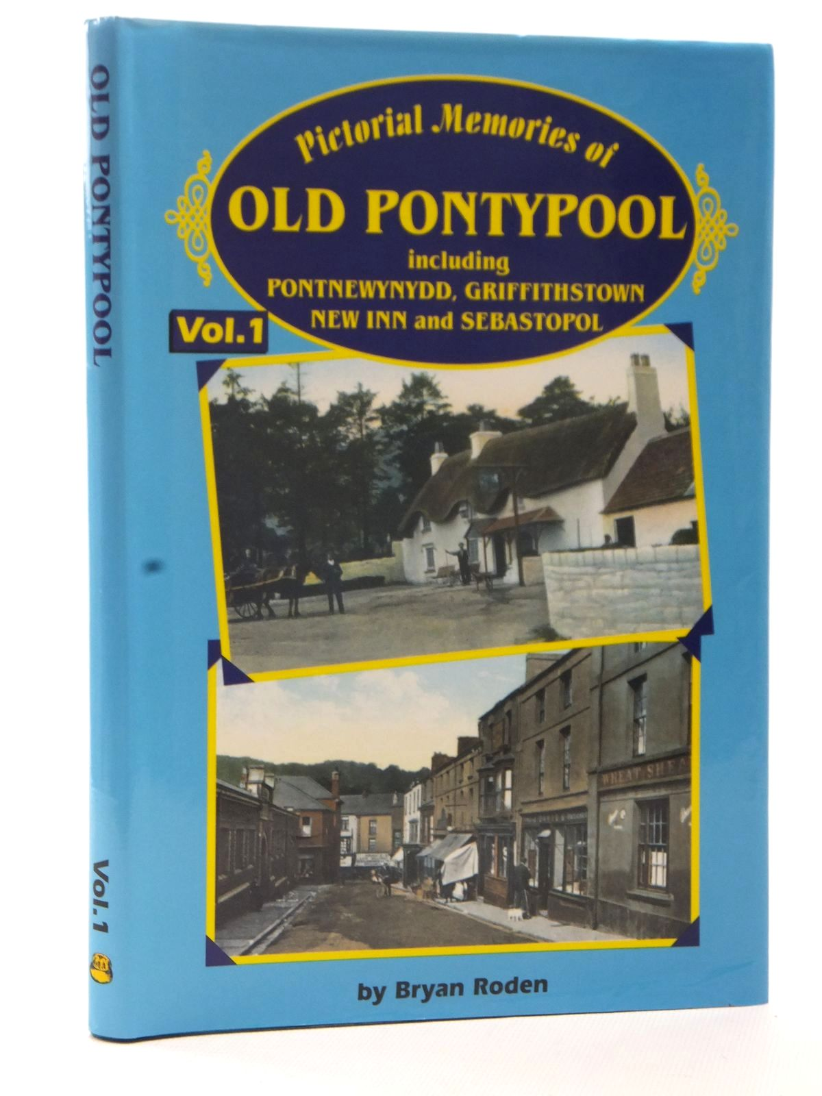 Photo of PICTORIAL MEMORIES OF OLD PONTYPOOL VOLUME 1 written by Roden, Bryan published by Old Bakehouse Publications (STOCK CODE: 2124121)  for sale by Stella & Rose's Books