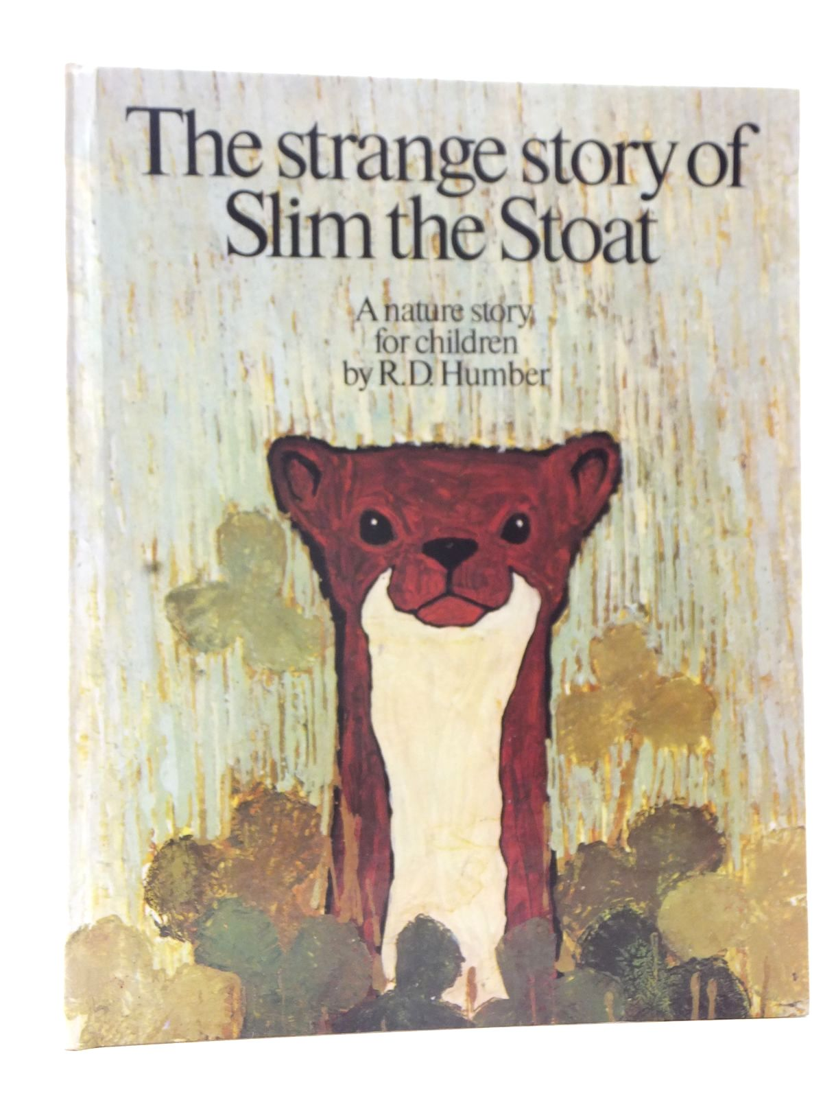 Photo of THE STRANGE STORY OF SLIM THE STOAT written by Humber, R.D. illustrated by Body, David published by Small World (STOCK CODE: 2124126)  for sale by Stella & Rose's Books
