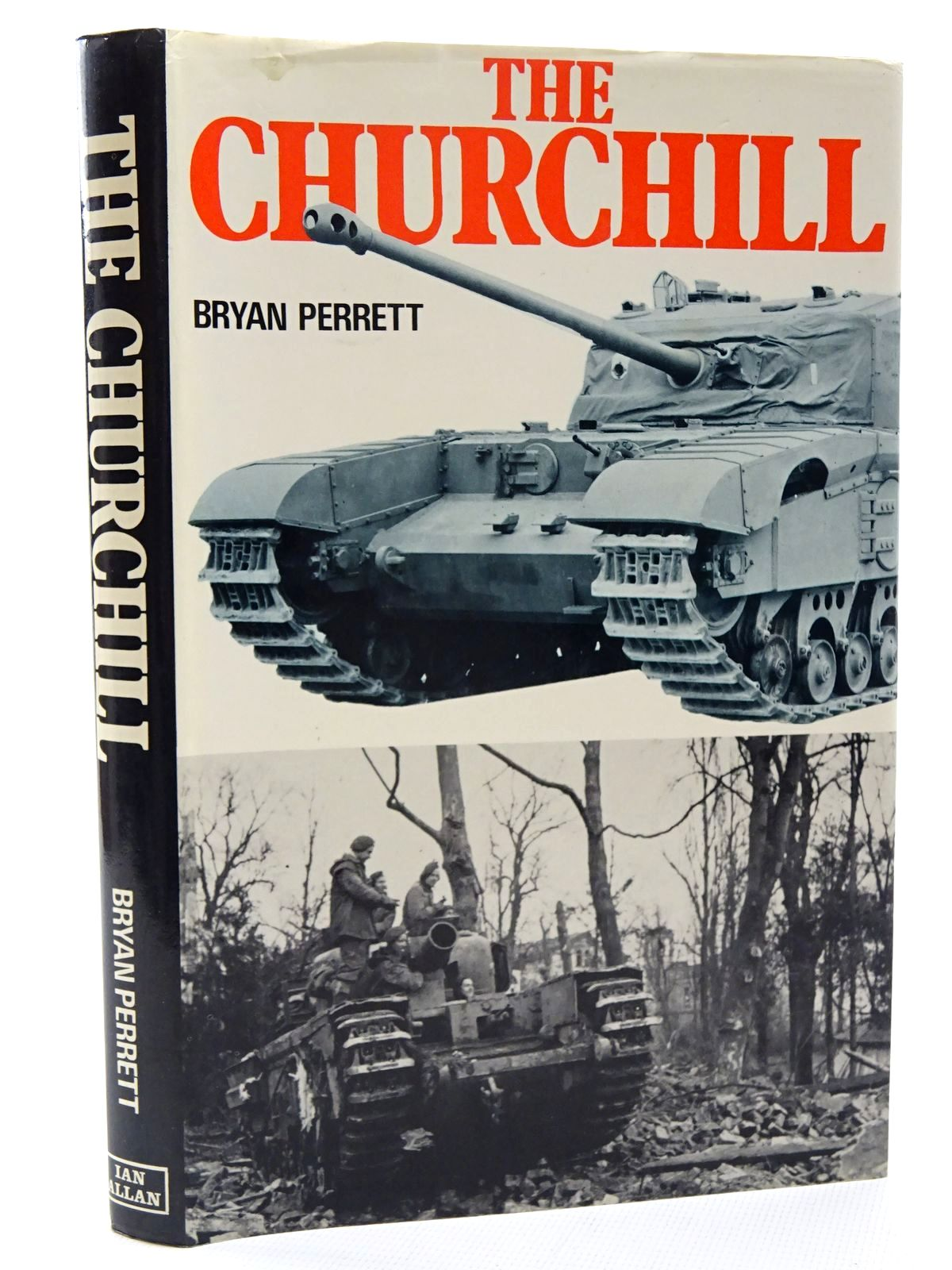Photo of THE CHURCHILL written by Perrett, Bryan published by Ian Allan Ltd. (STOCK CODE: 2124160)  for sale by Stella & Rose's Books