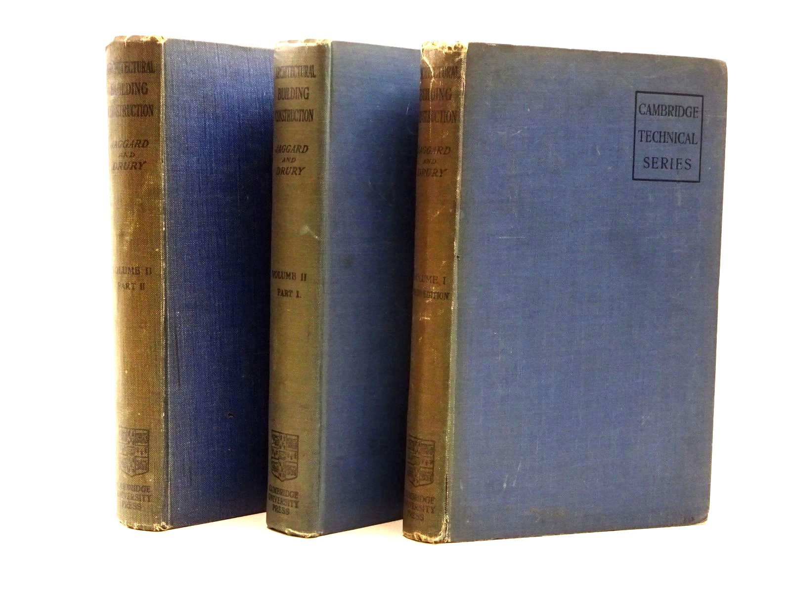 Photo of ARCHITECTURAL BUILDING CONSTRUCTION (3 VOLUMES) written by Jaggard, Walter R.<br />Drury, Francis E. published by Cambridge University Press (STOCK CODE: 2124178)  for sale by Stella & Rose's Books