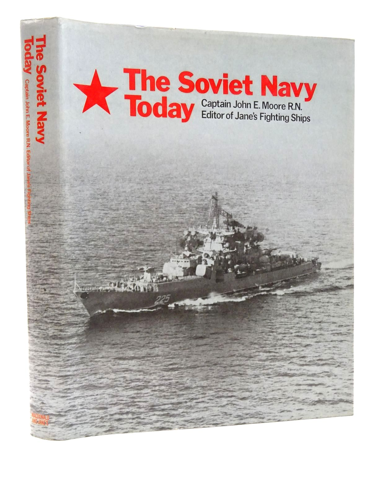Photo of THE SOVIET NAVY TODAY written by Moore, John E. published by Macdonald and Jane's (STOCK CODE: 2124193)  for sale by Stella & Rose's Books